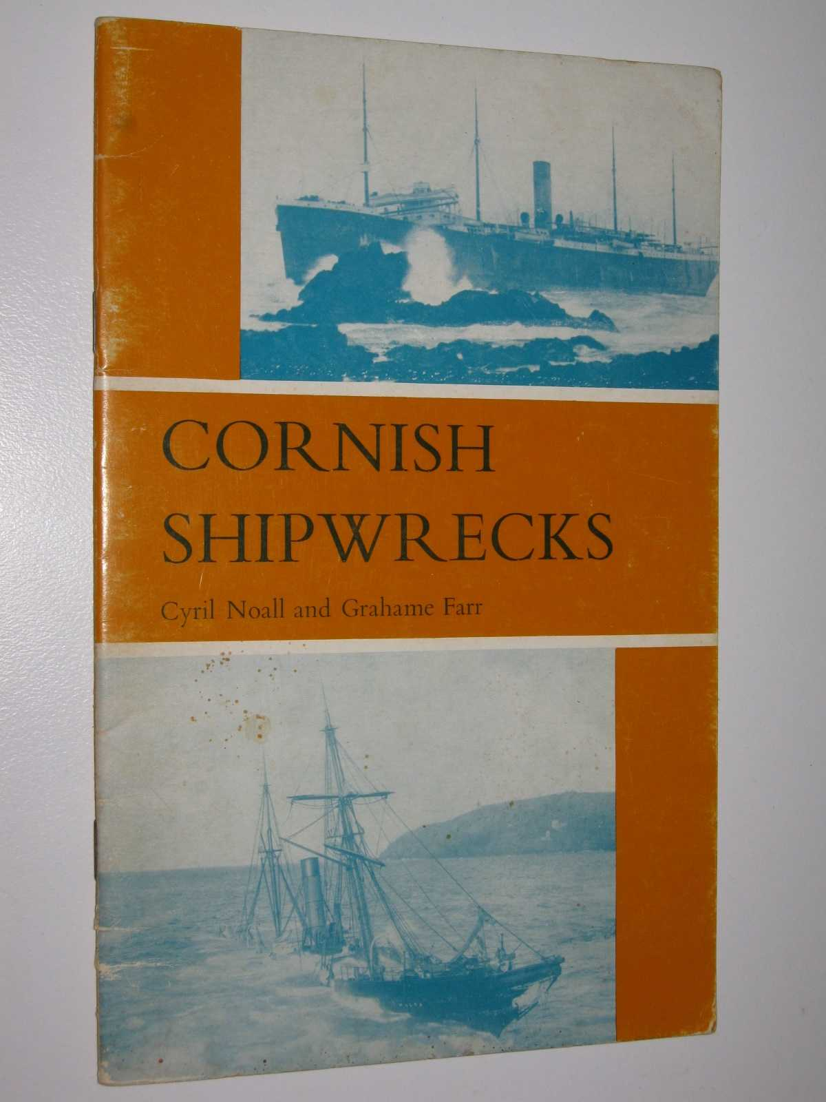 Cornish Shipwrecks, Noall, Cyril & Farr, Grahame