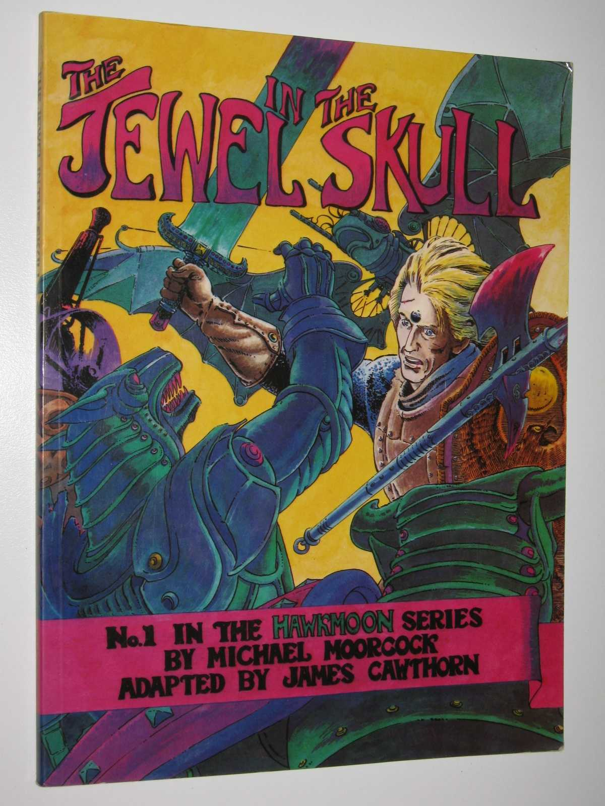 The Jewel in the Skull, Cawthorn, Jim (adapted by)