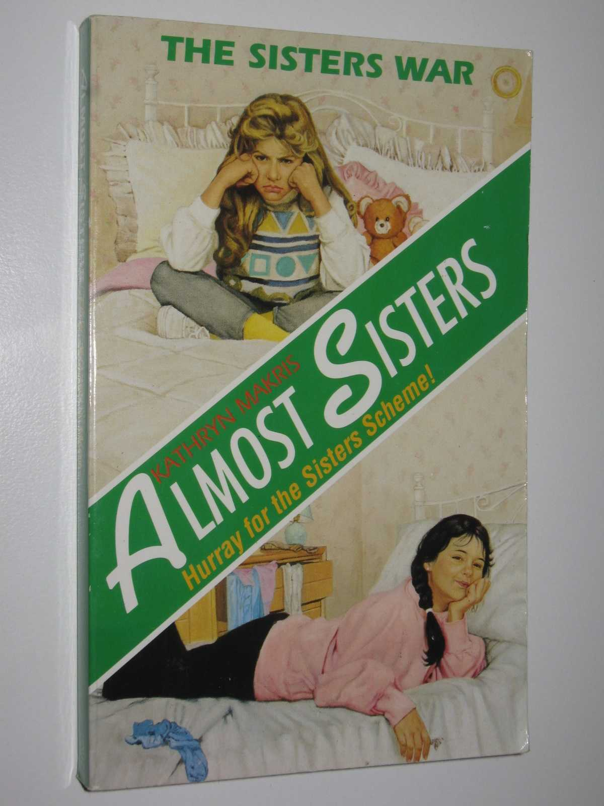 The Sisters War - Almost Sisters Series, Makris, Kathryn