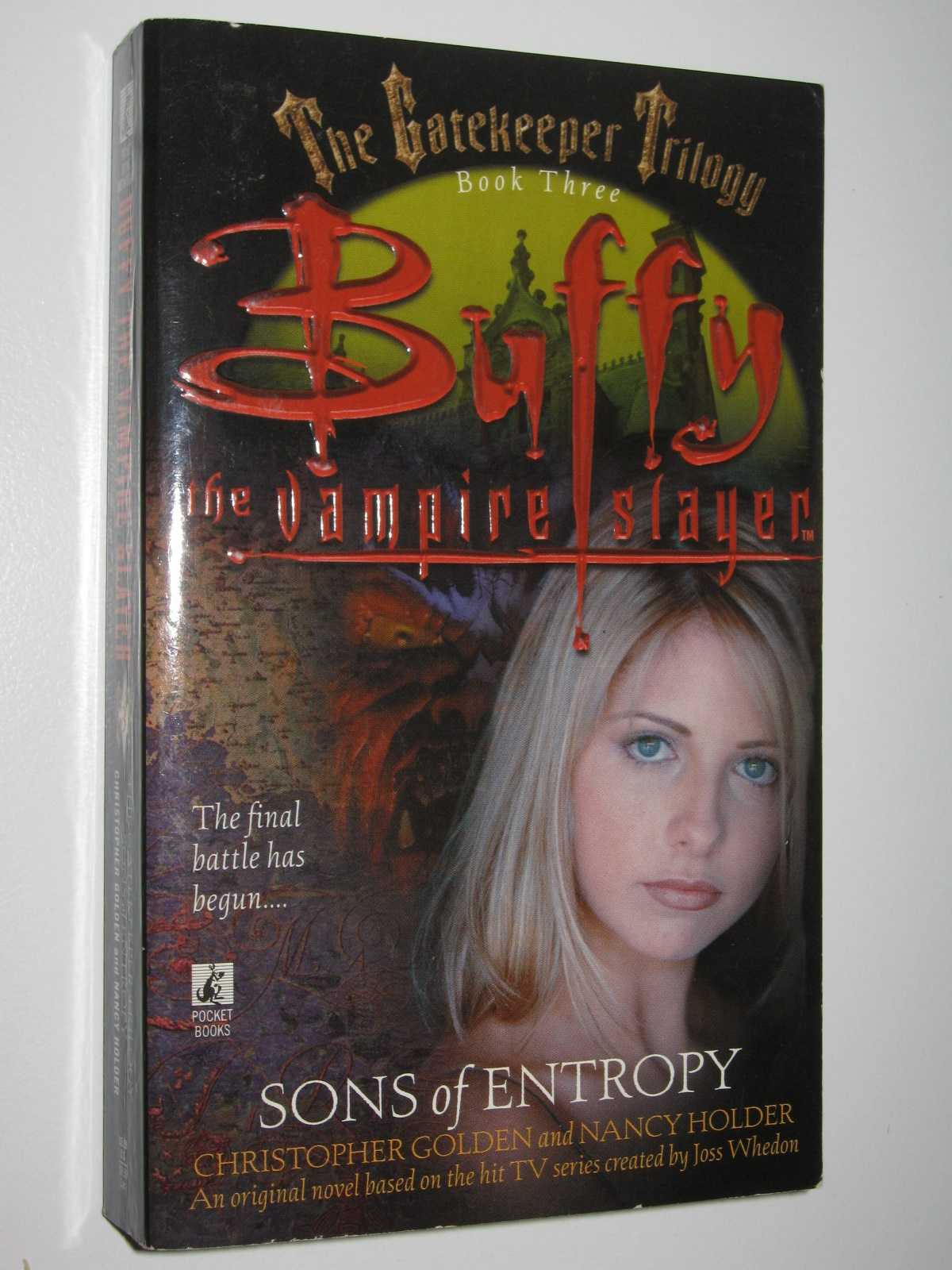 Sons of Entropy: Buffy the Vampire Slayer - The Gatekeeper Trilogy #3, Golden, Christopher & Holder, Nancy
