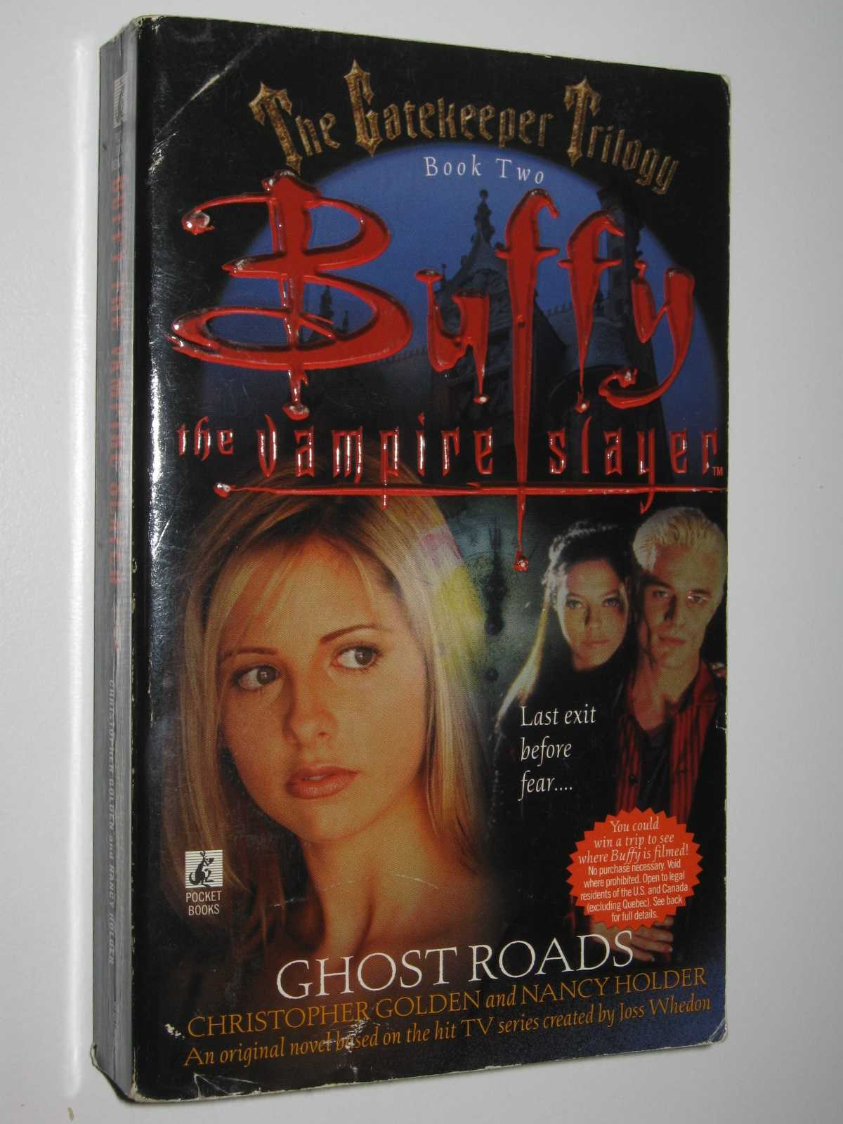 Ghost Roads: Buffy the Vampire Slayer - The Gatekeeper Trilogy #2, Golden, Christopher & Holder, Nancy