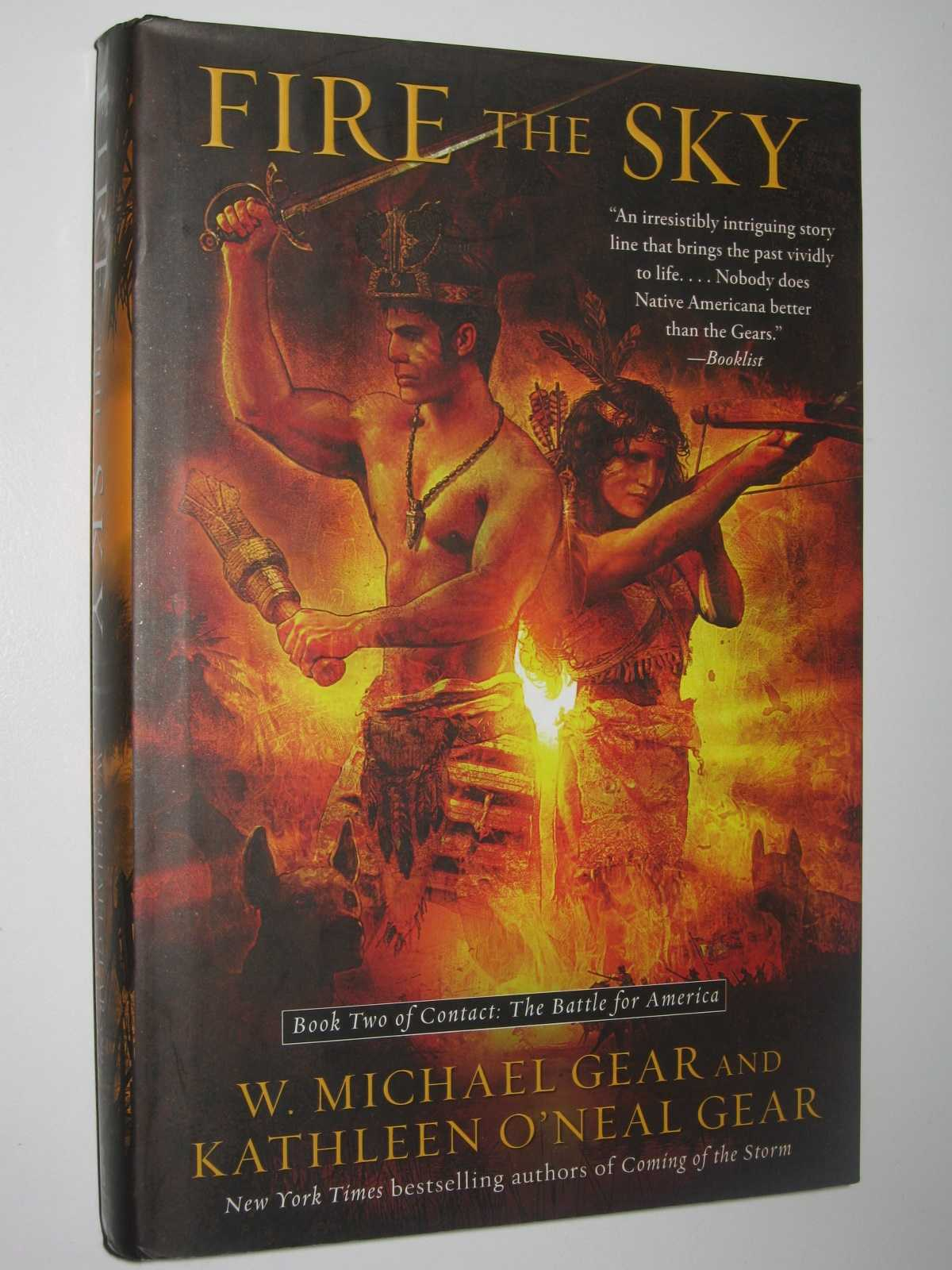Fire the Sky - Contact: The Battle for America #2, Gear, W. Michael + Kathleen O'Neal