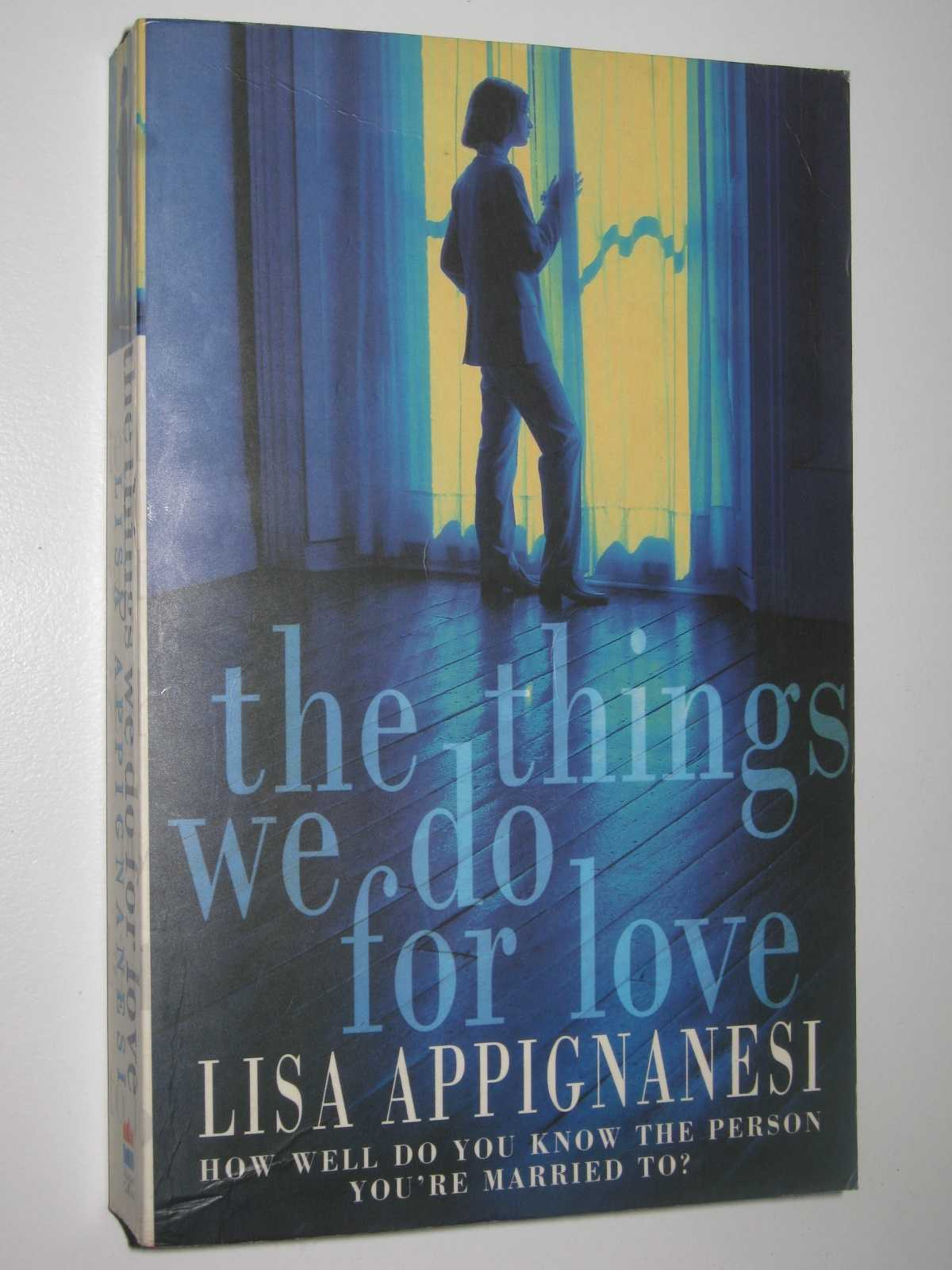 The Things We Do For Love, Appignanesi, Lisa