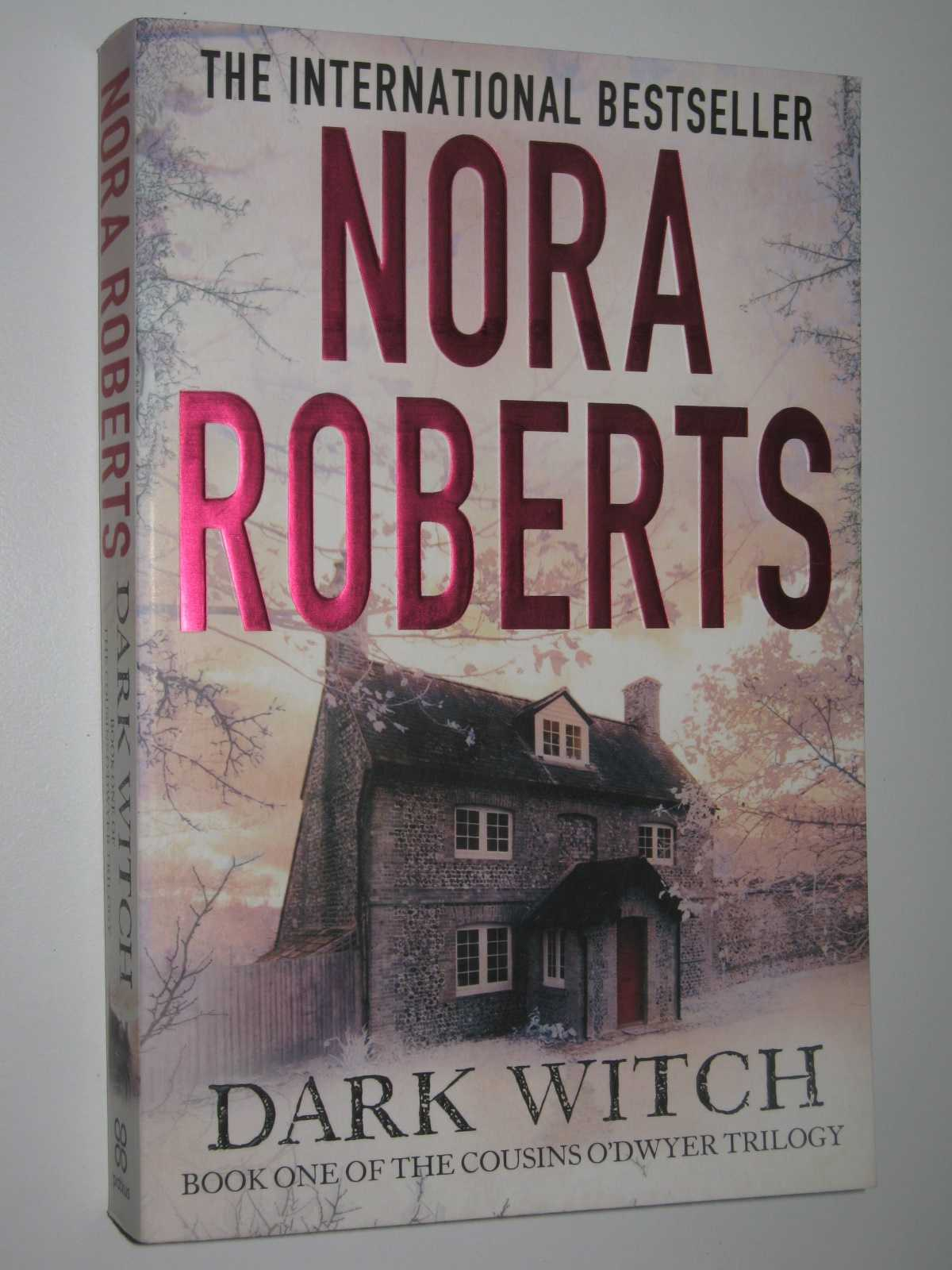 "Dark Witch - The Cousins O""Dwyer Trilogy #1, Roberts, Nora"