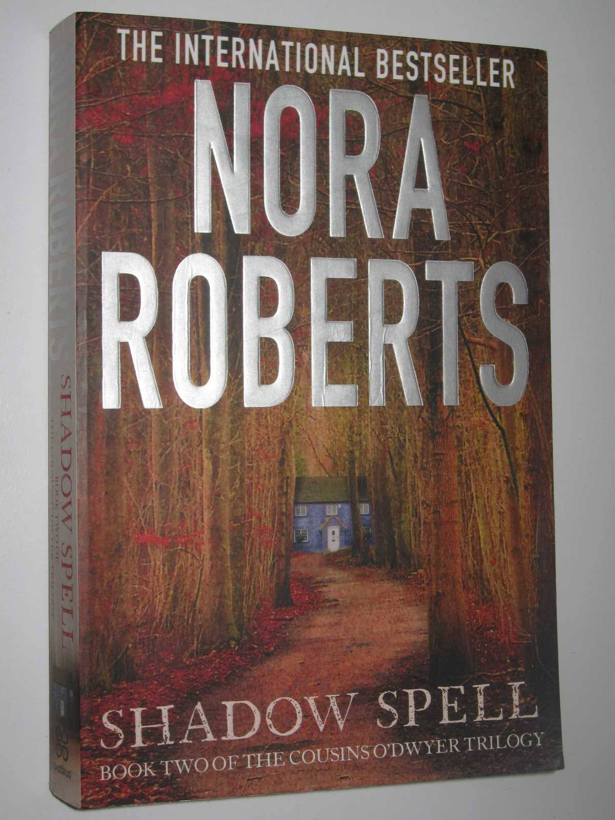 "Shadow Spell - The Cousins O""Dwyer Trilogy #2, Roberts, Nora"
