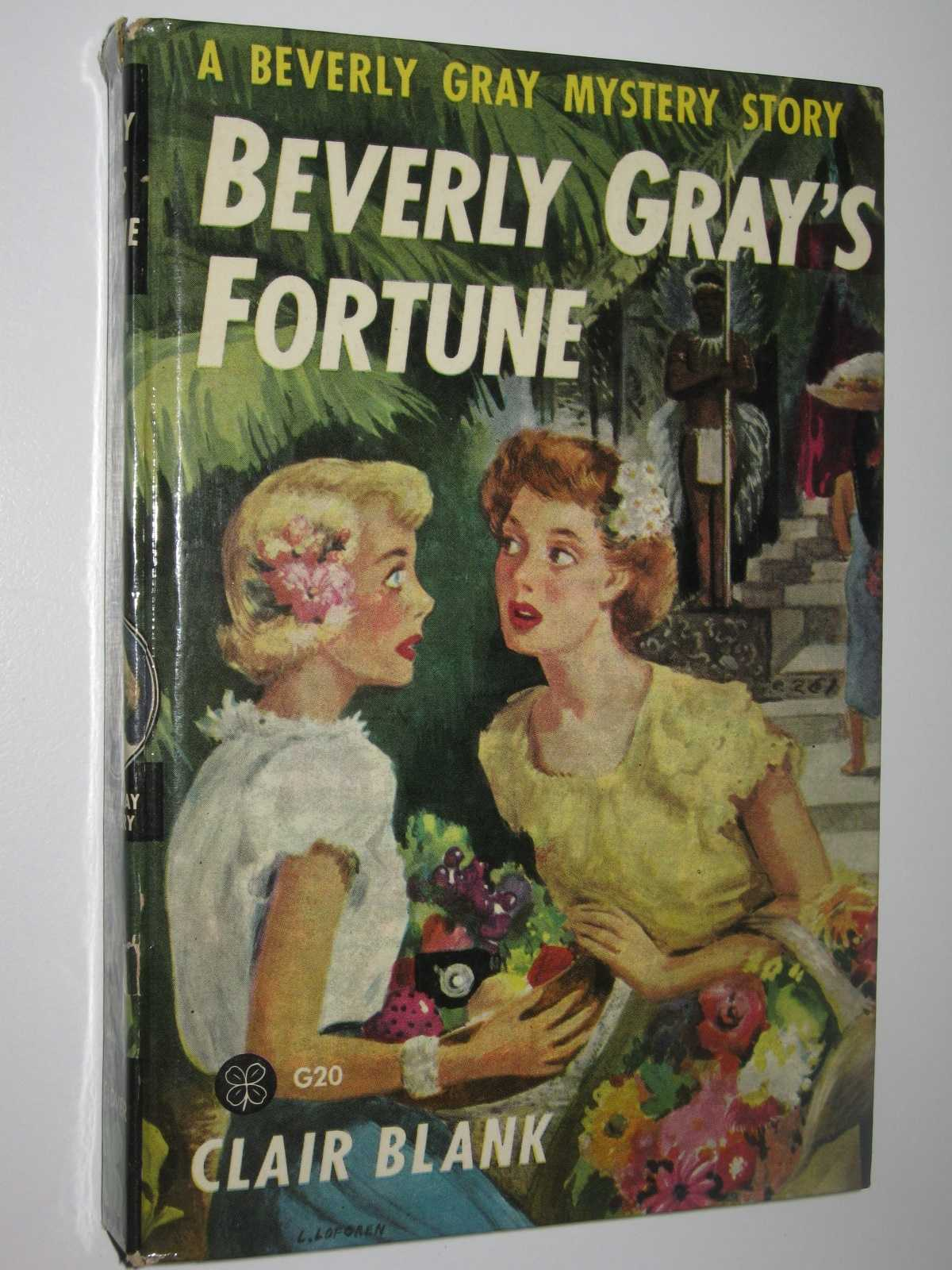 Beverly Gray's Fortune - Beverly Gray Mystery Series #20, Blank, Clair