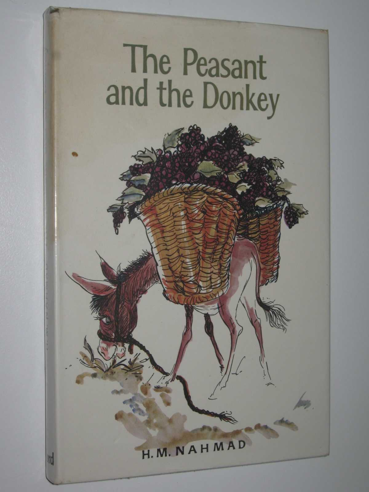 The Peasant and the Donkey : Tales of the NEar and Middle East, Nahmad, H. M.