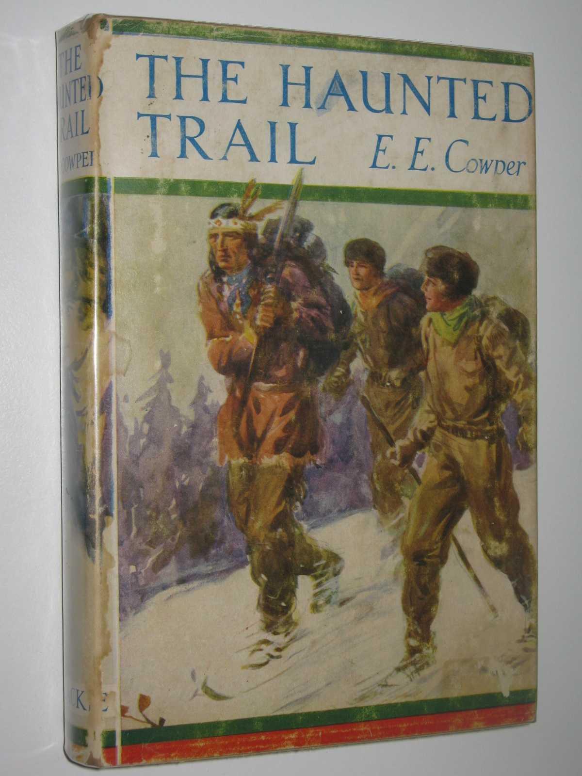 The Haunted Trail, Cowper, E. E.