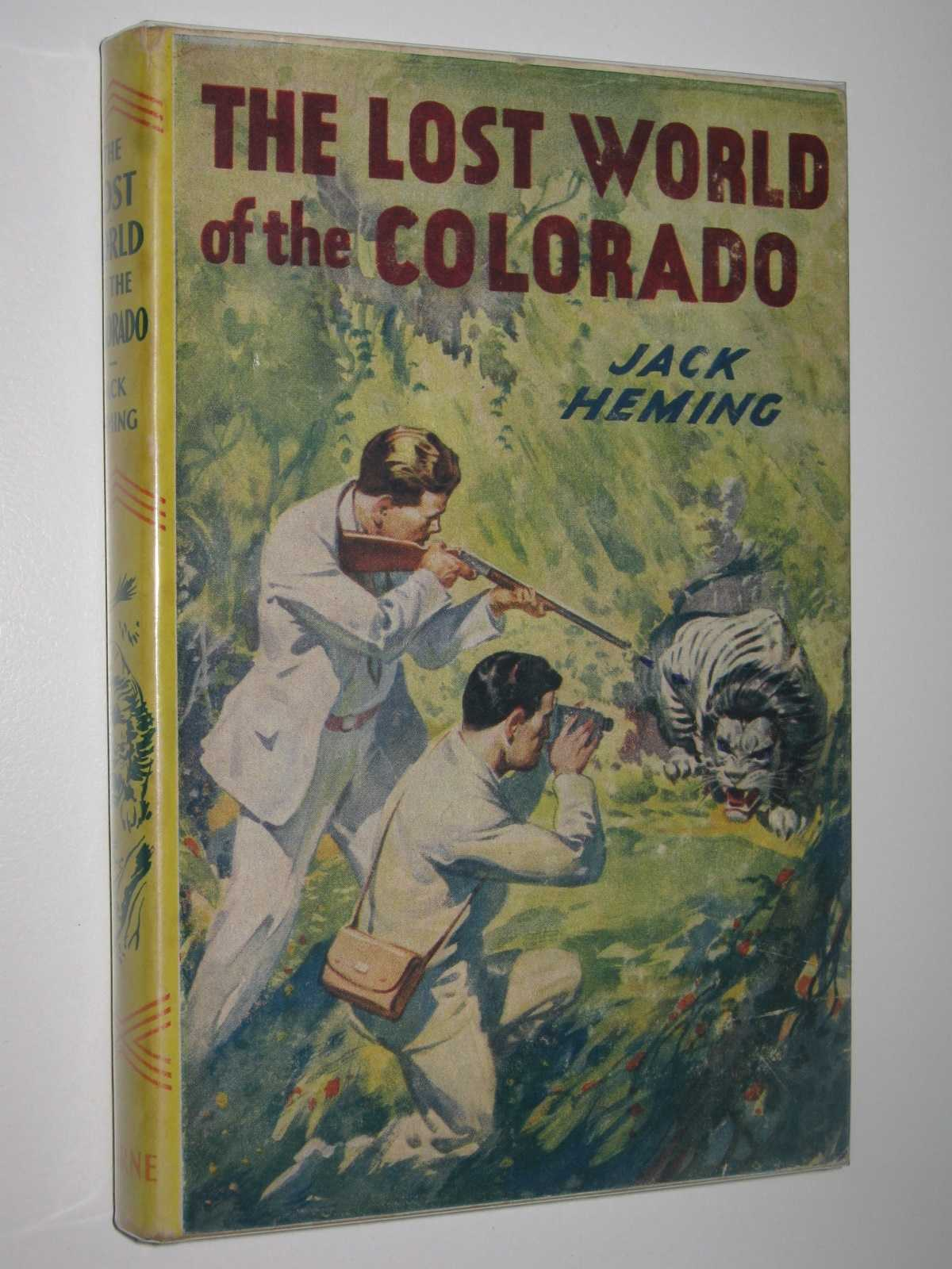 The Lost World of the Colorado, Heming, Jack
