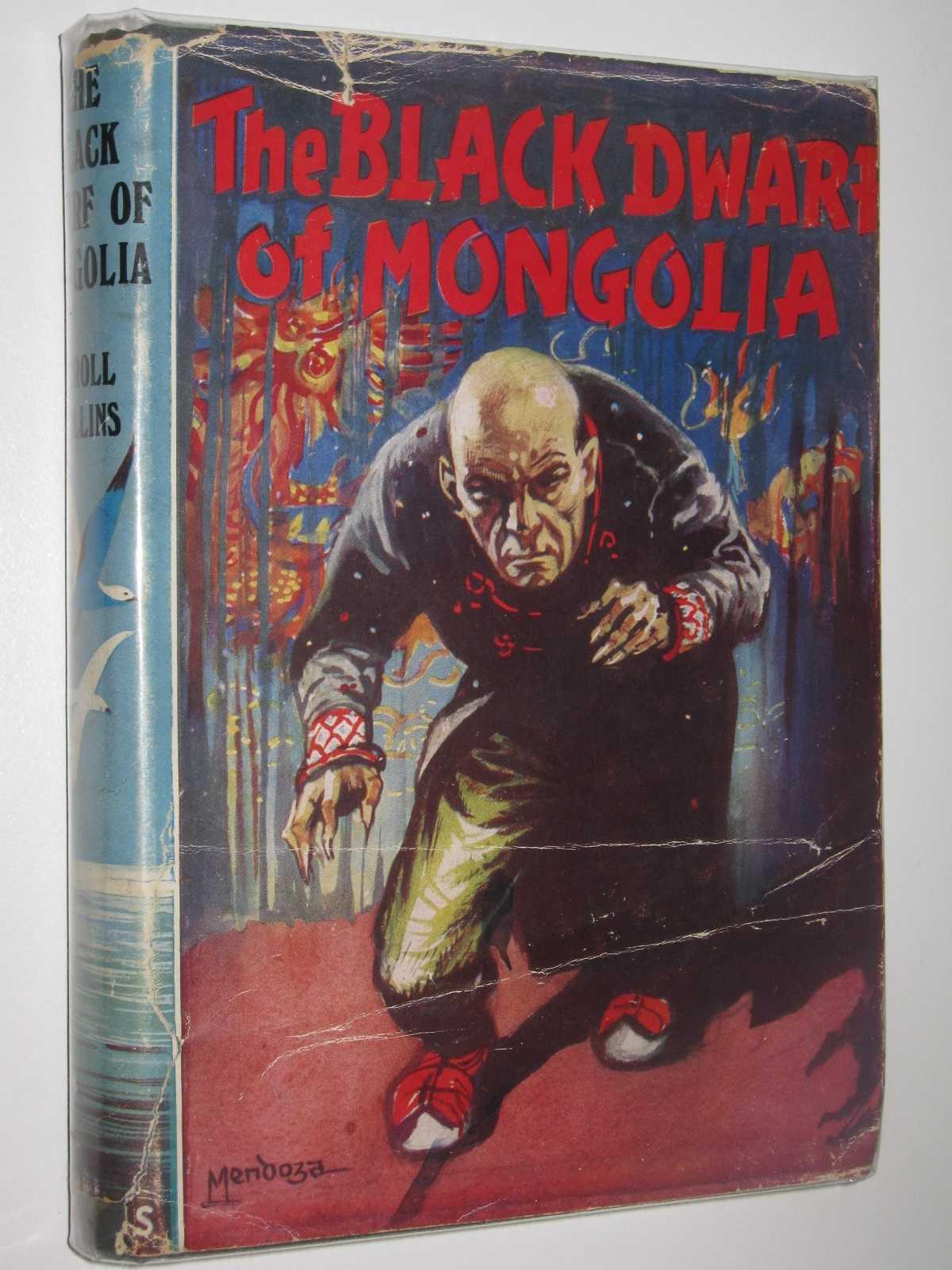 The Black Dwarf of Mongolia, Collins, Errol