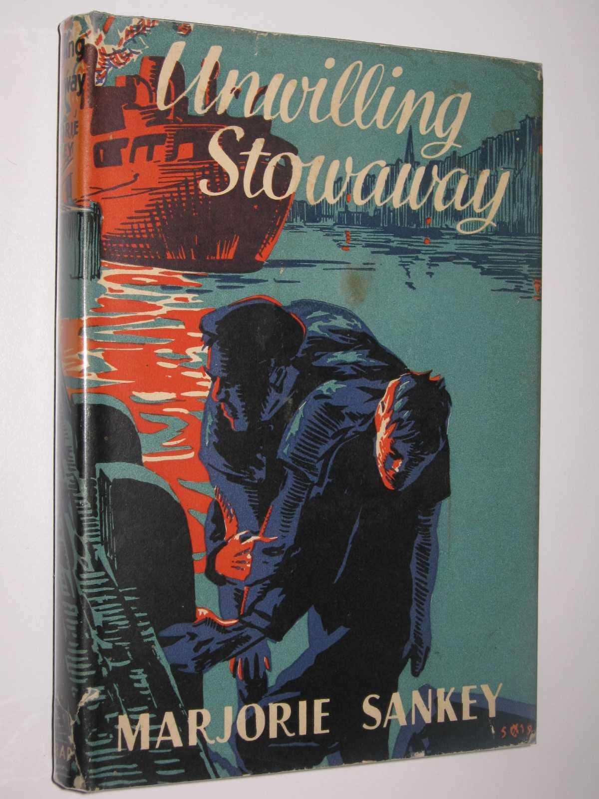 Unwilling Stowaway, Sankey, Marjorie