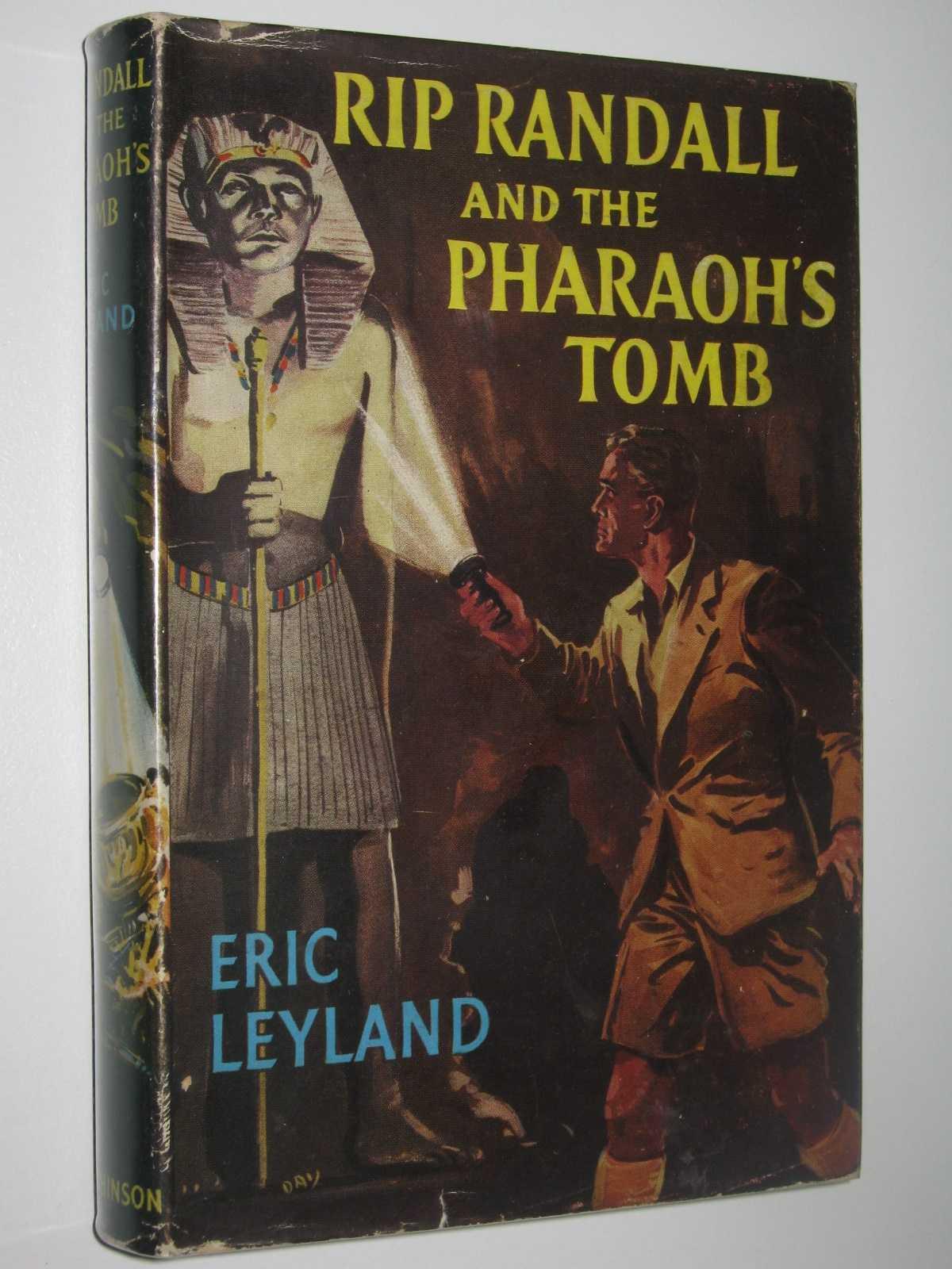 Rip Randall and the Pharaoh's Tomb, Leyland, Eric