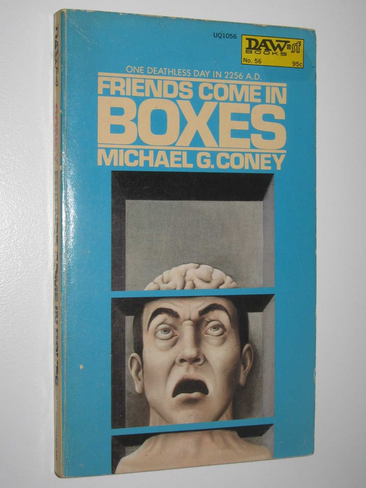 Friends Come in Boxes, Coney, Michael G.
