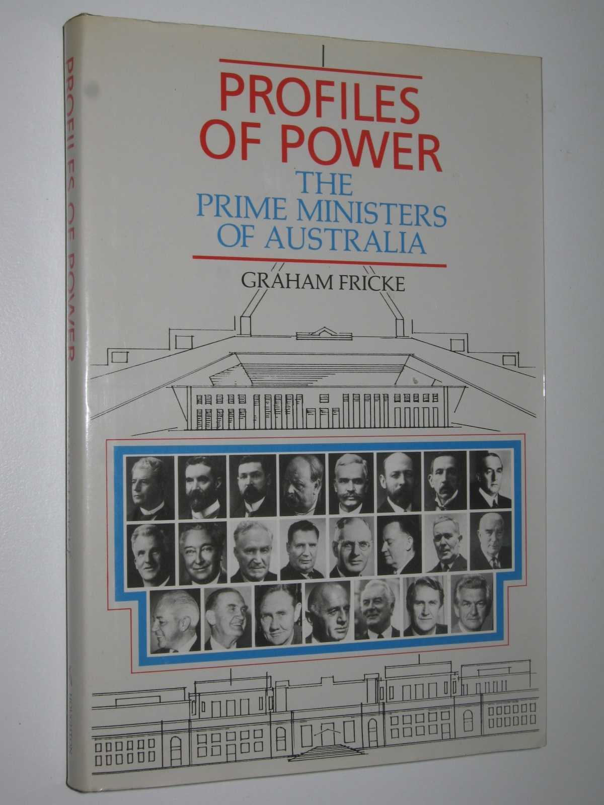 Profiles of Power: The Prime Ministers of Australia, Fricke, Graham