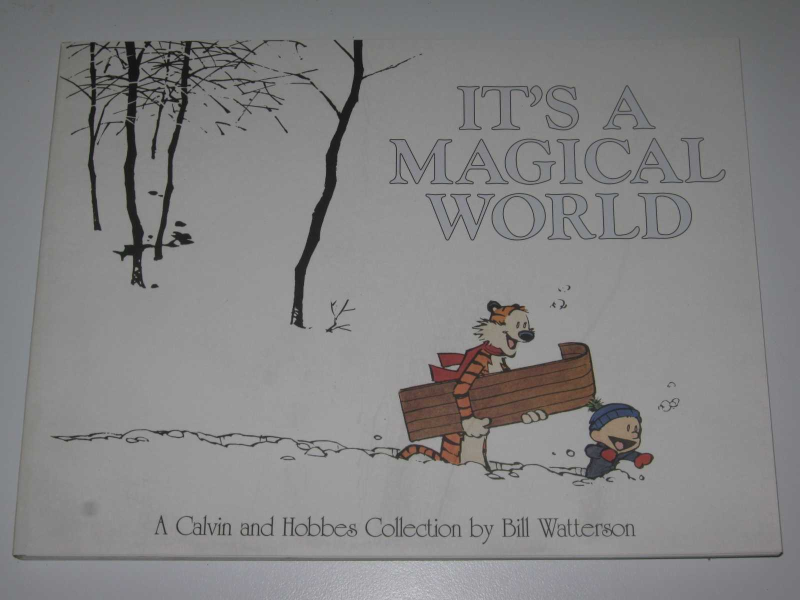 It's a Magical World : A Calvin and Hobbes Collection, Watterson, Brian