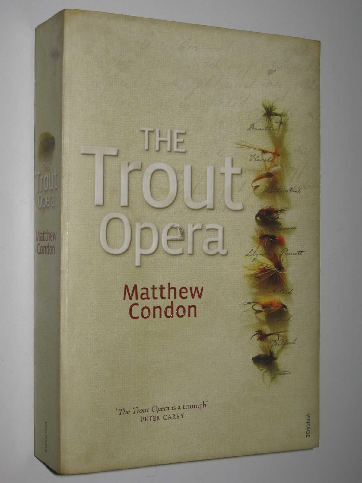 The Trout Opera, Condon, Matthew