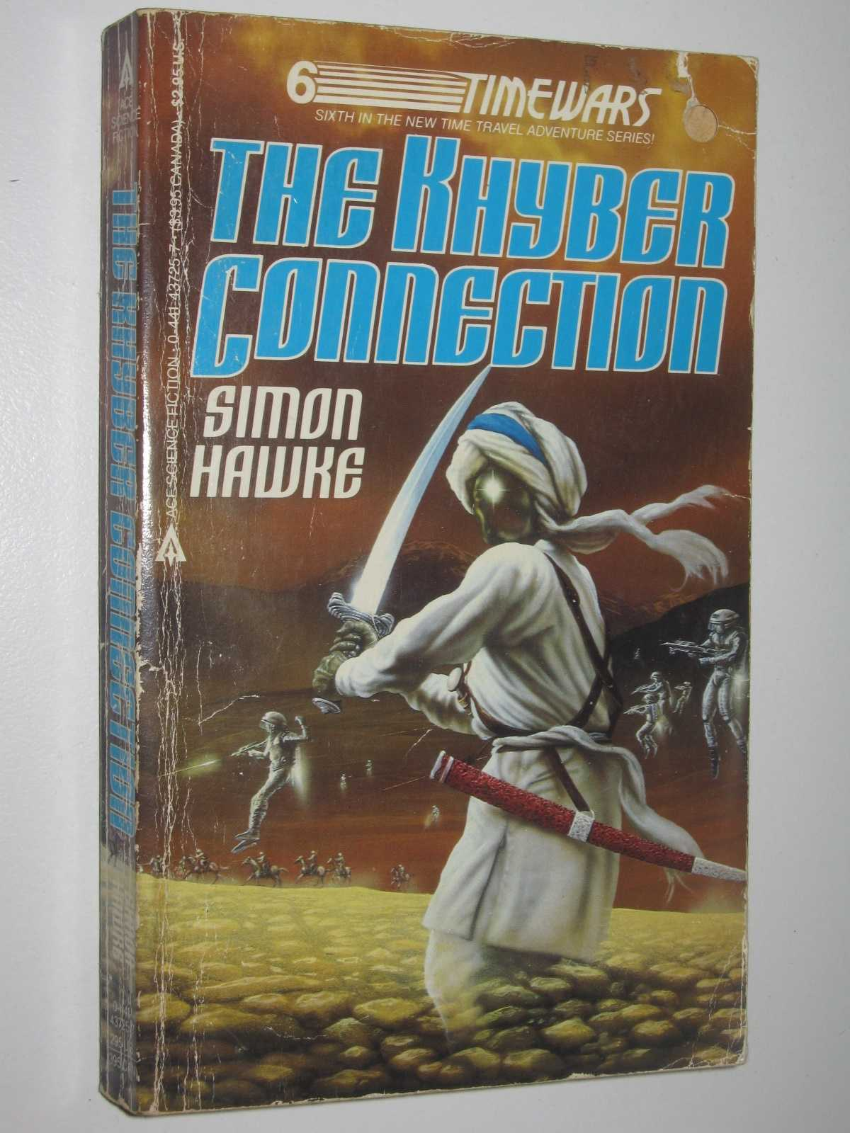 The Khyber Connection - Time Wars #6, Hawke, Simon
