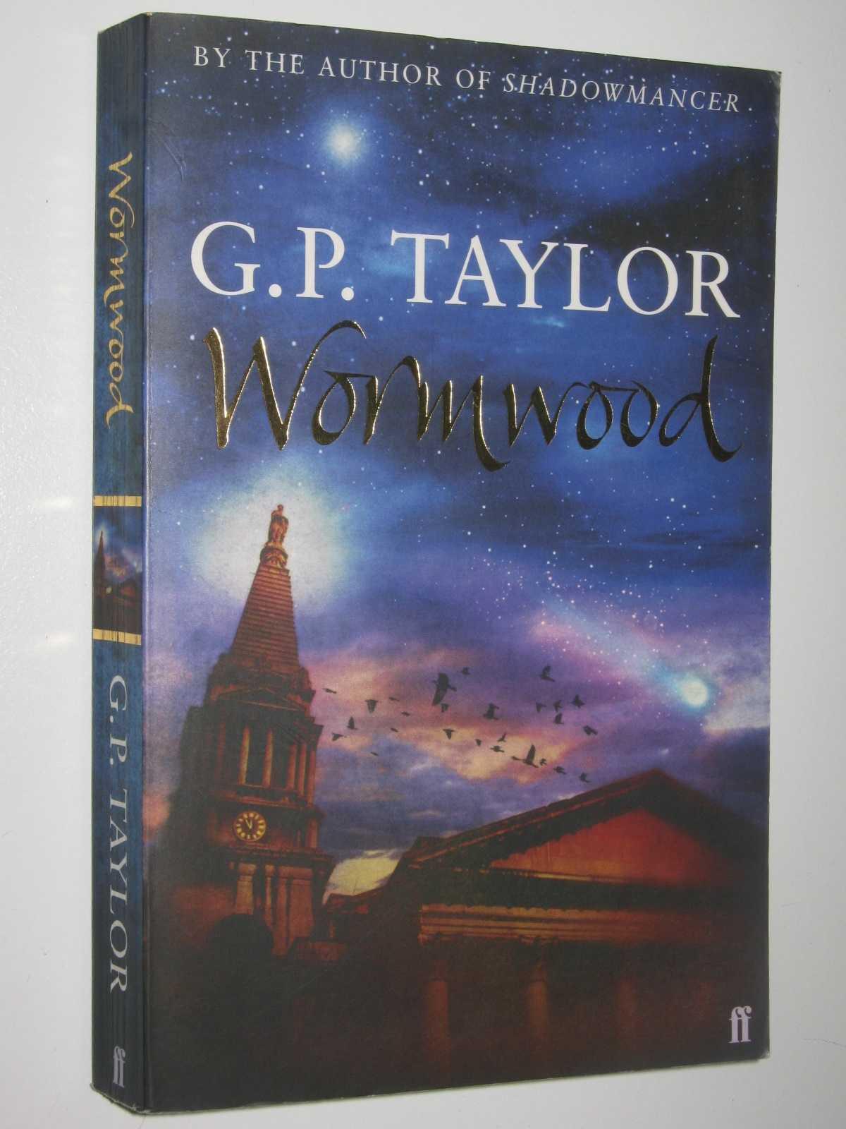 Wormwood, Taylor, G. P.