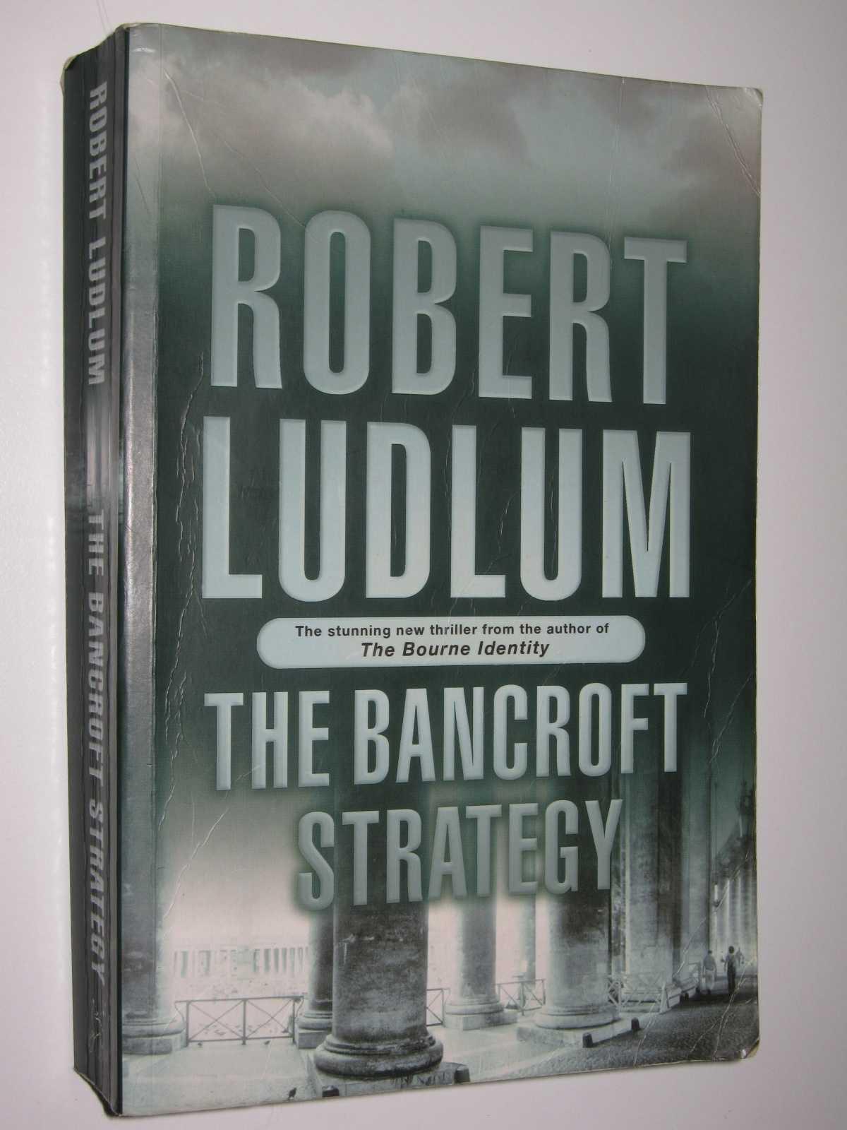The Bancroft Strategy, Ludlum, Robert