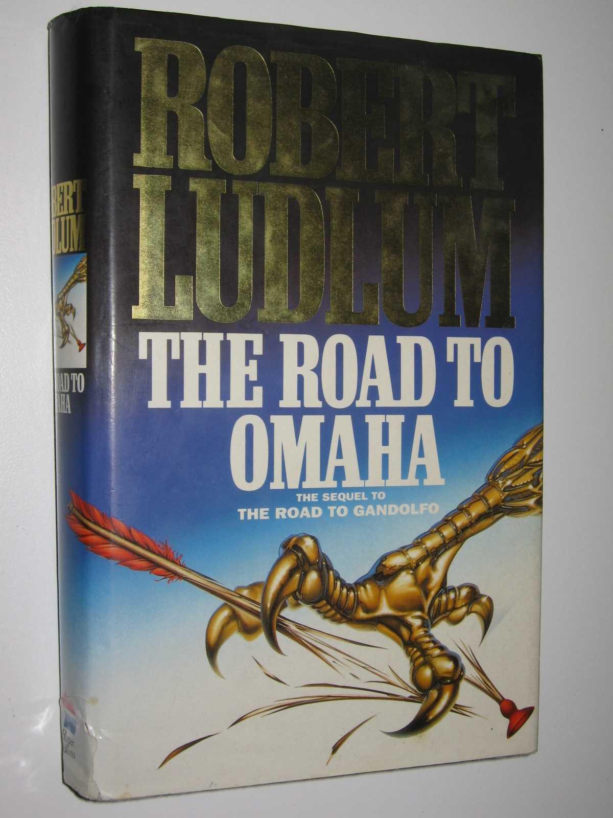 The Road to Omaha, Ludlum, Robert