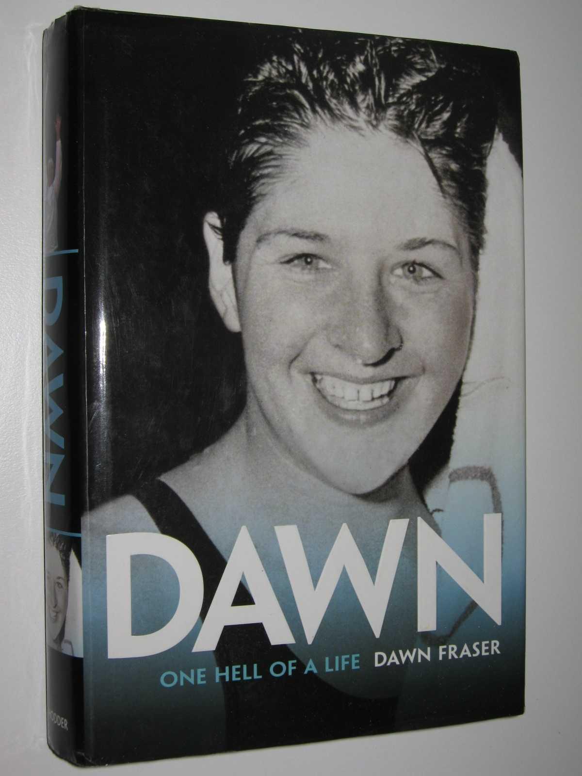 Dawn: One Hell of a Life, Fraser, Dawn