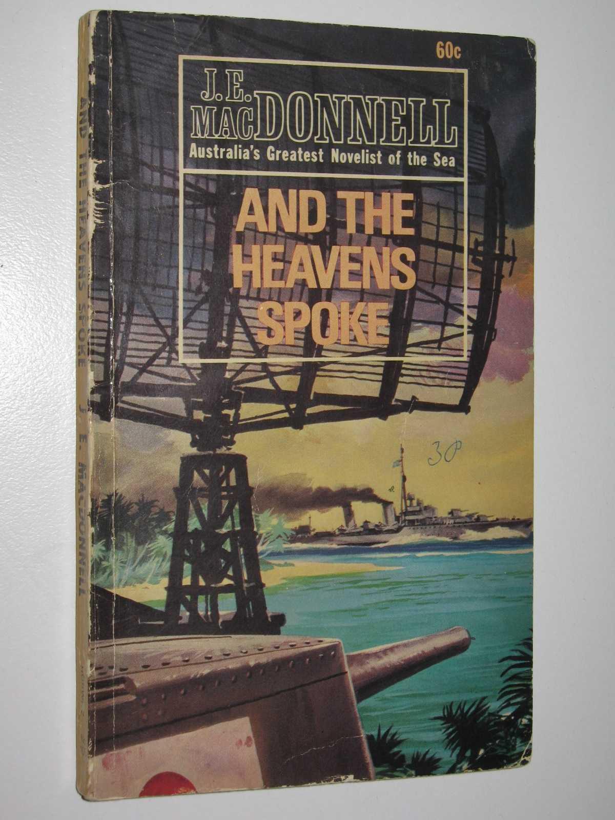 And the Heavens Spoke, Macdonnell, J. E.