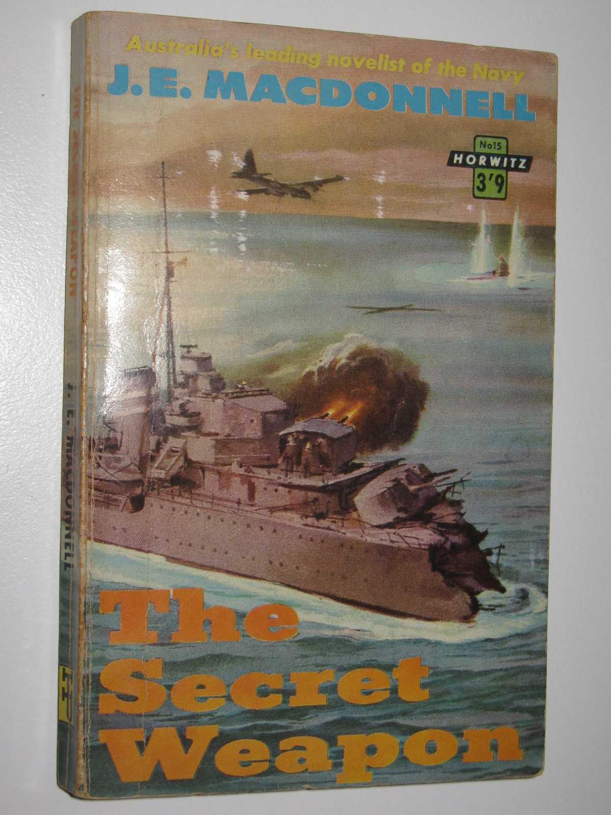 The Secret Weapon, Macdonnell, J. E.