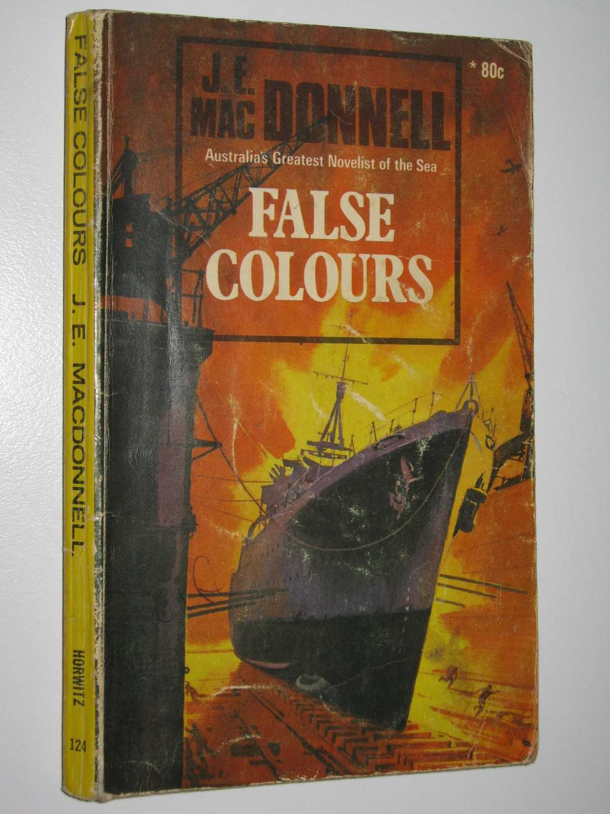 False Colours, Macdonnell, J. E.