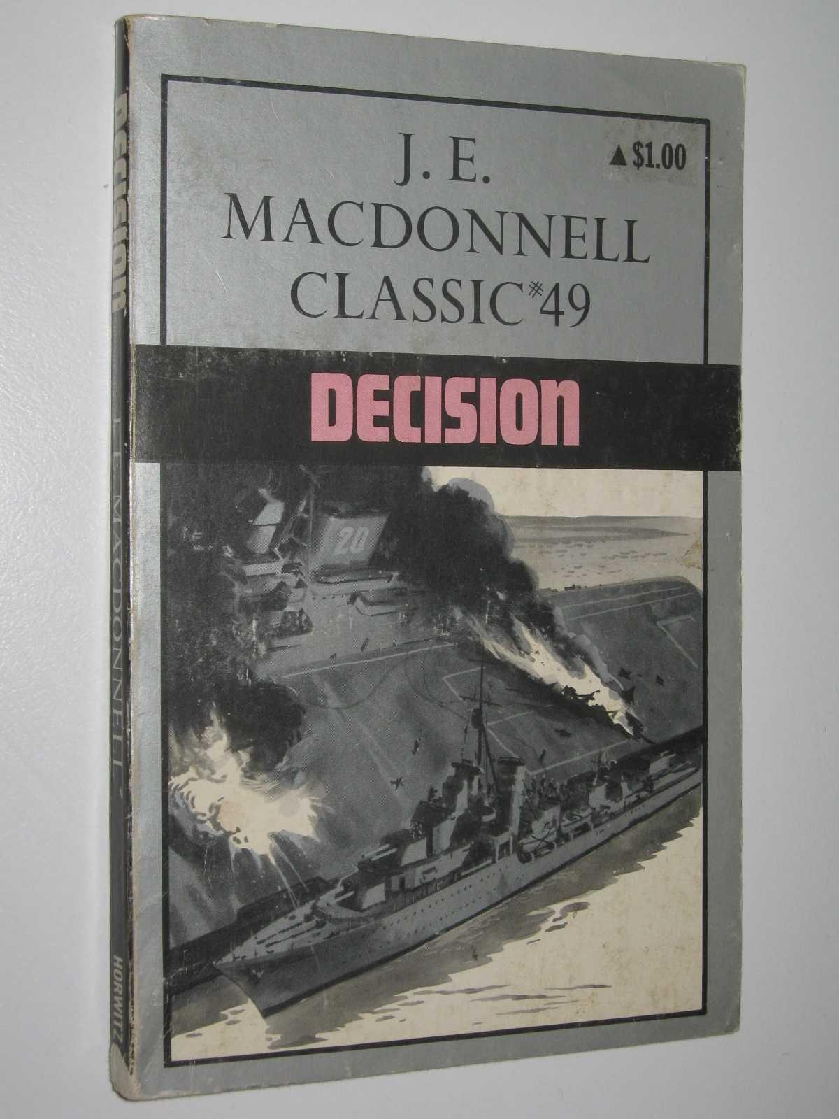 Decision - Classic Series #49, Macdonnell, J. E.