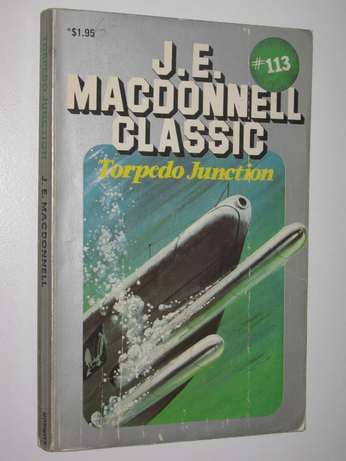 Torpedo Junction - Classic Series #113, Macdonnell, J. E.