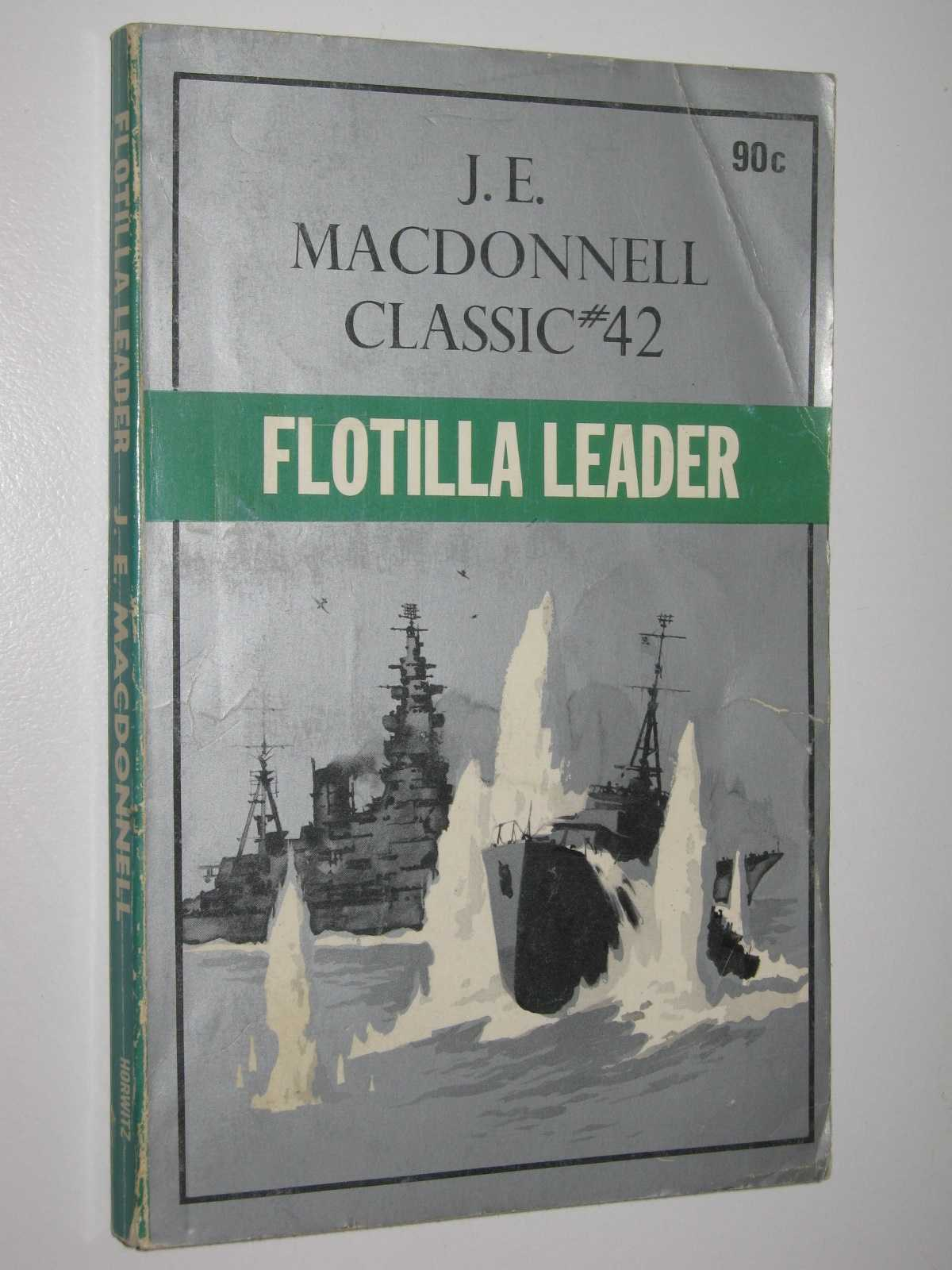 Flotilla Leader - Classic Series #42, Macdonnell, J. E.