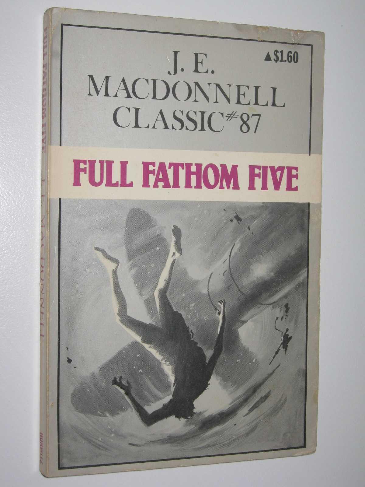 Full Fathom Five - Classic Series #92, Macdonnell, J. E.
