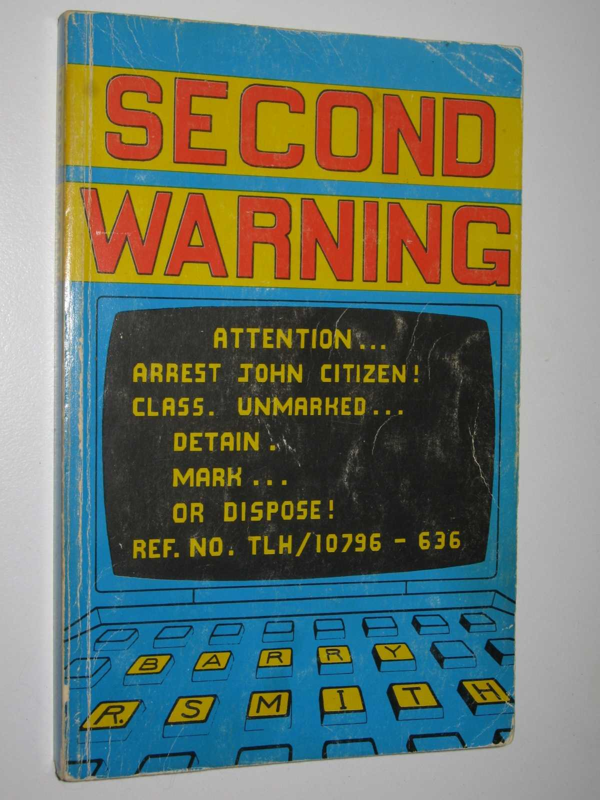 Second Warning, Smith, Barry R.