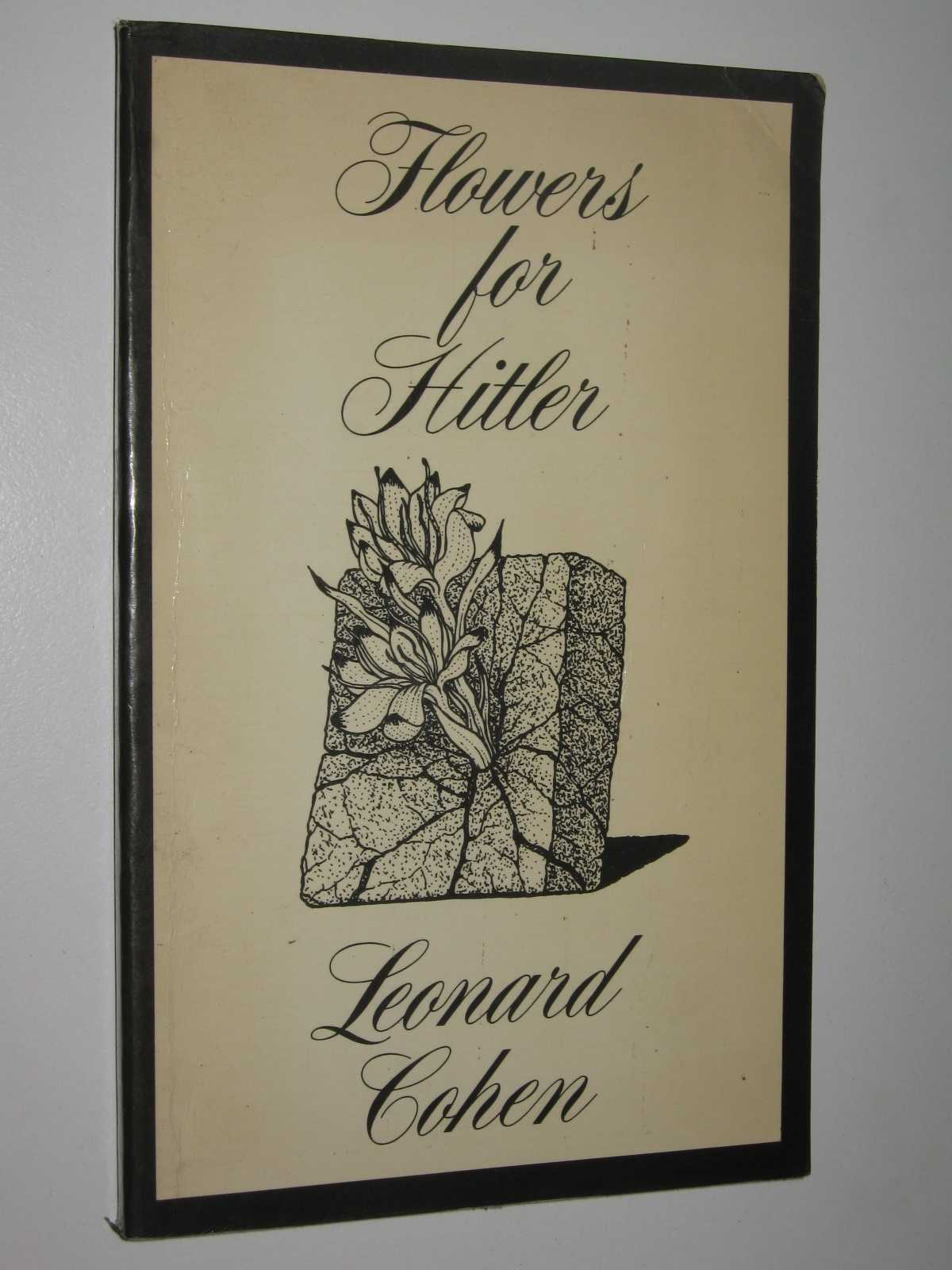 Flowers for Hitler, Cohen, Leonard