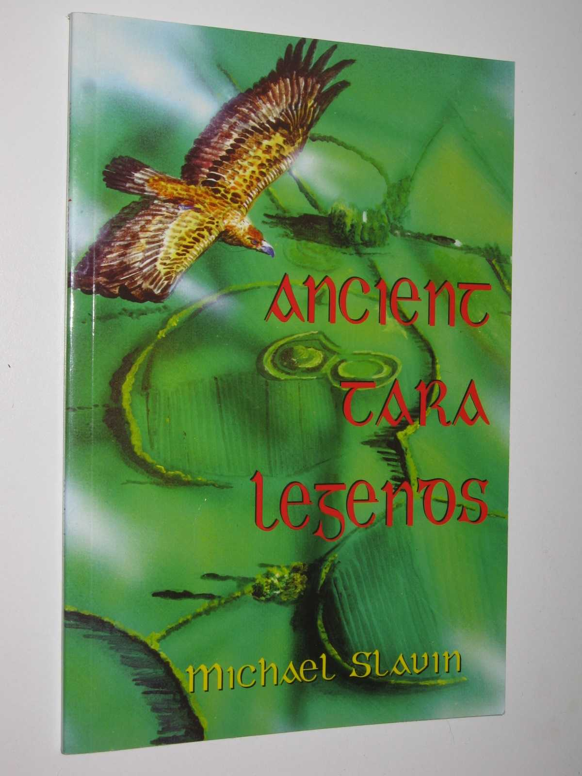 Ancient Tara Legends, Slavin, Michael