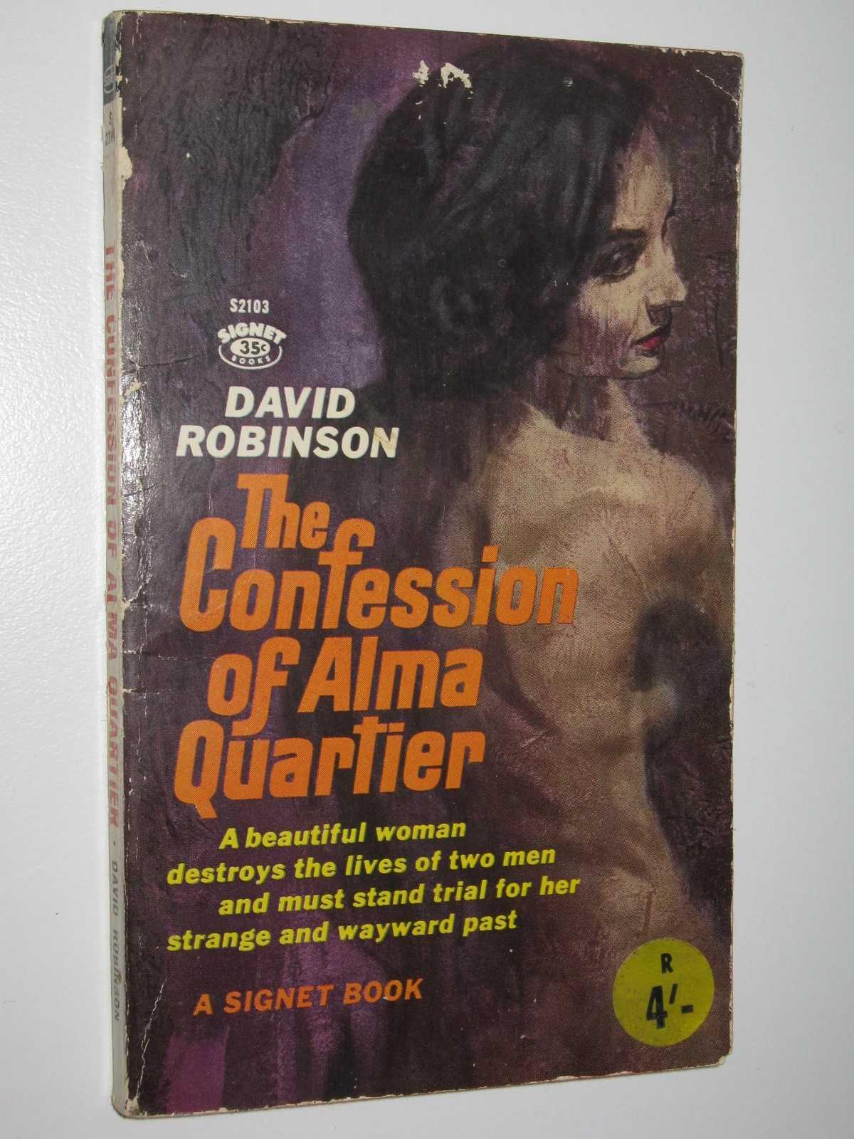 The Confession of Alma Quartier, Robinson, David