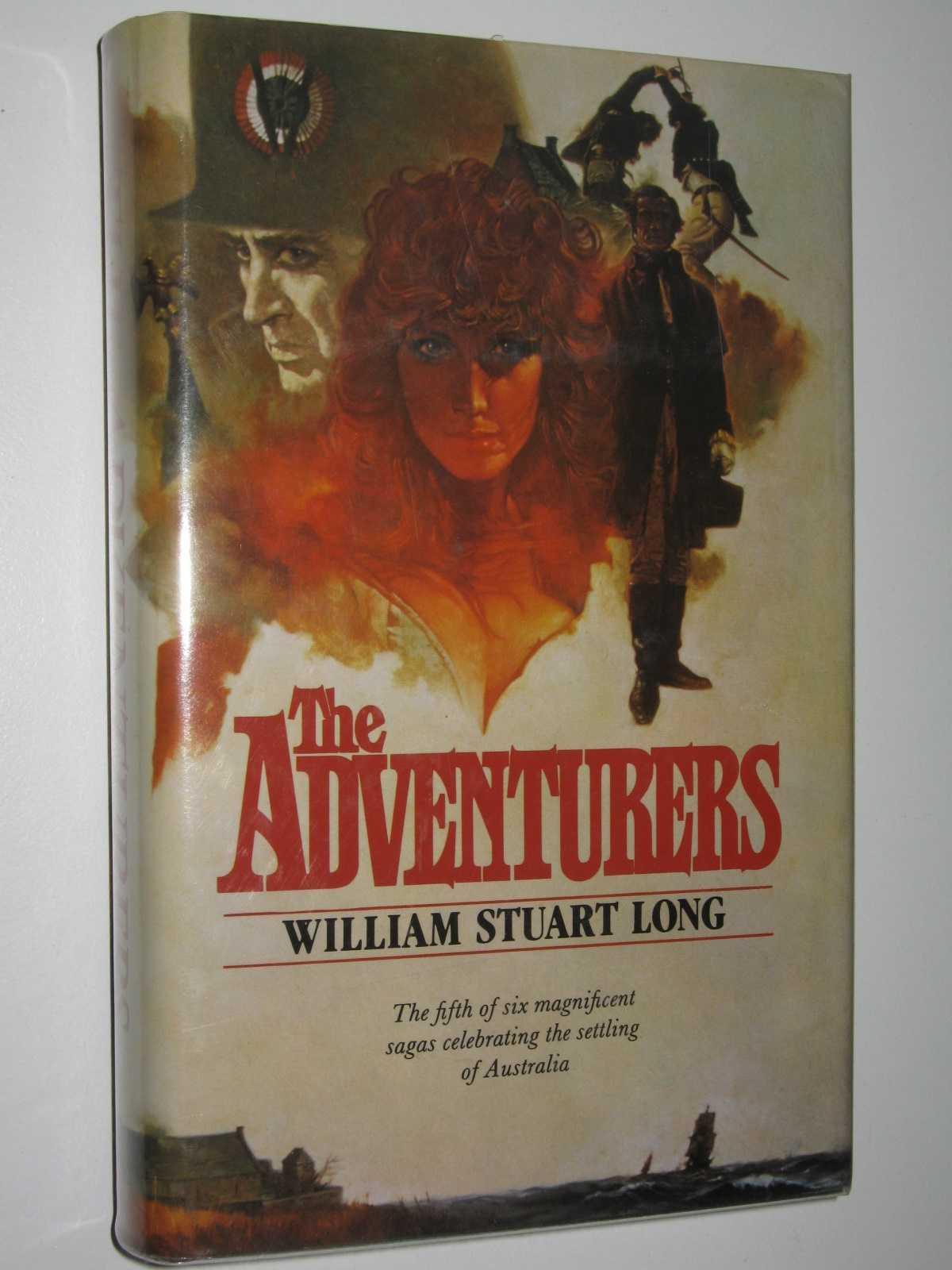 The Adventurers - The Australians Series #5, Long, William Stuart