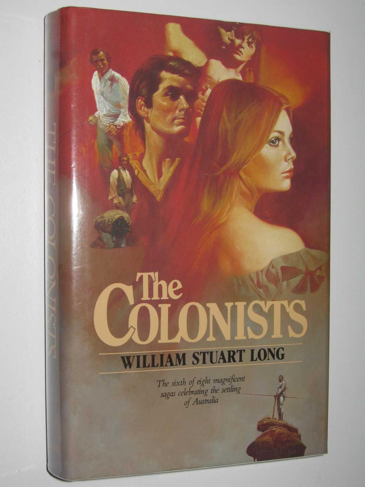 The Colonists - The Australians Series #6, Long, William Stuart