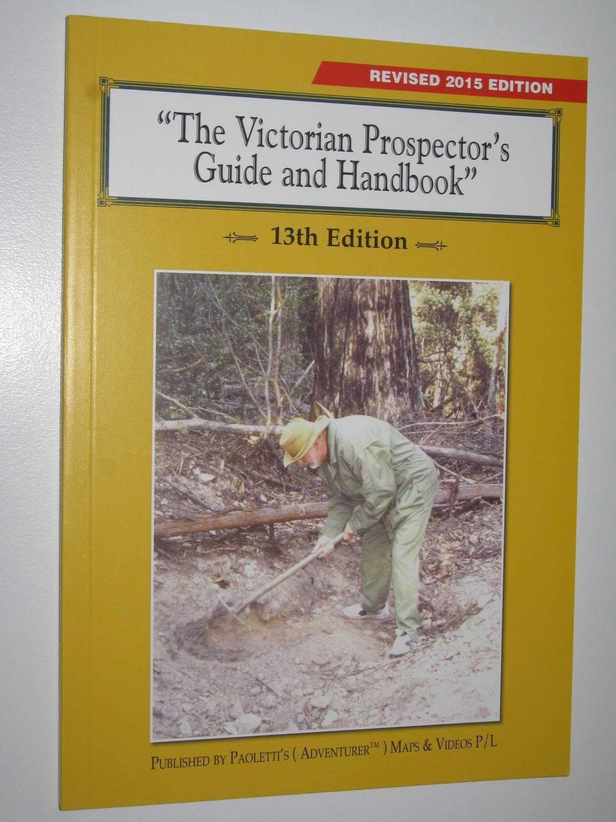 Image for The Victorian Prospector's Guide and Handbook