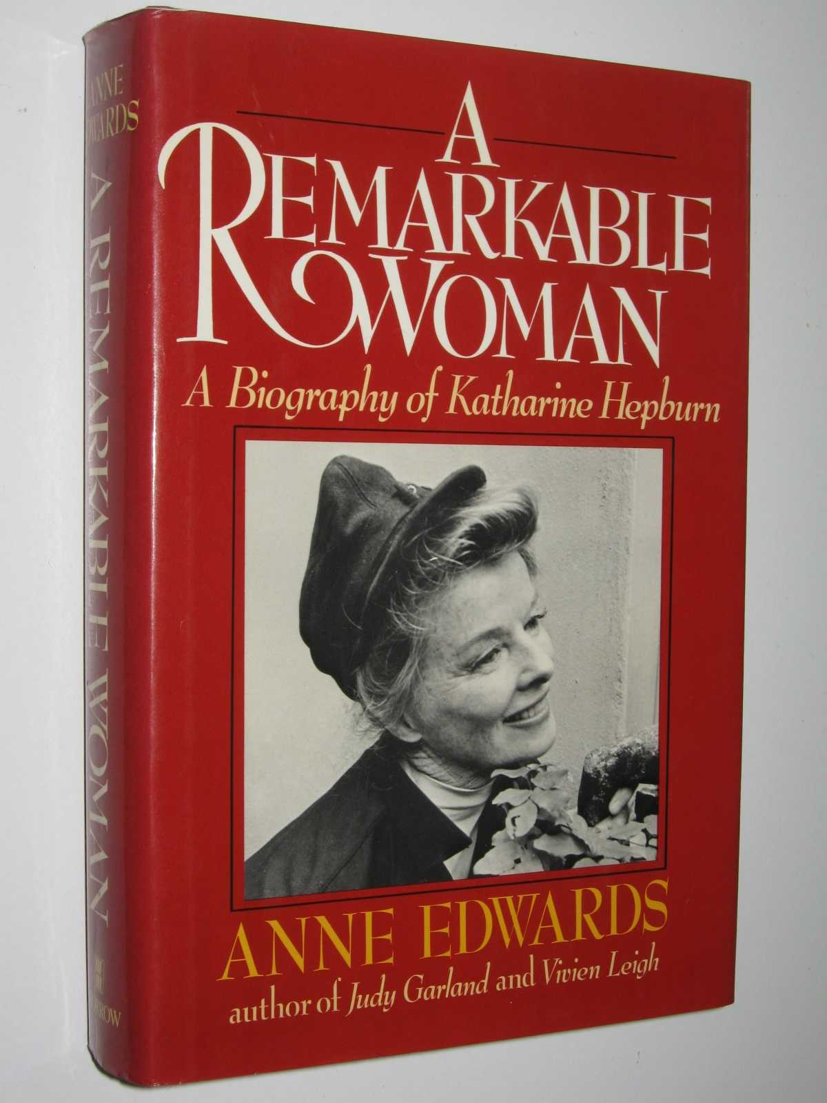 Image for A Remarkable Woman : A Biography of Katharine Hepburn