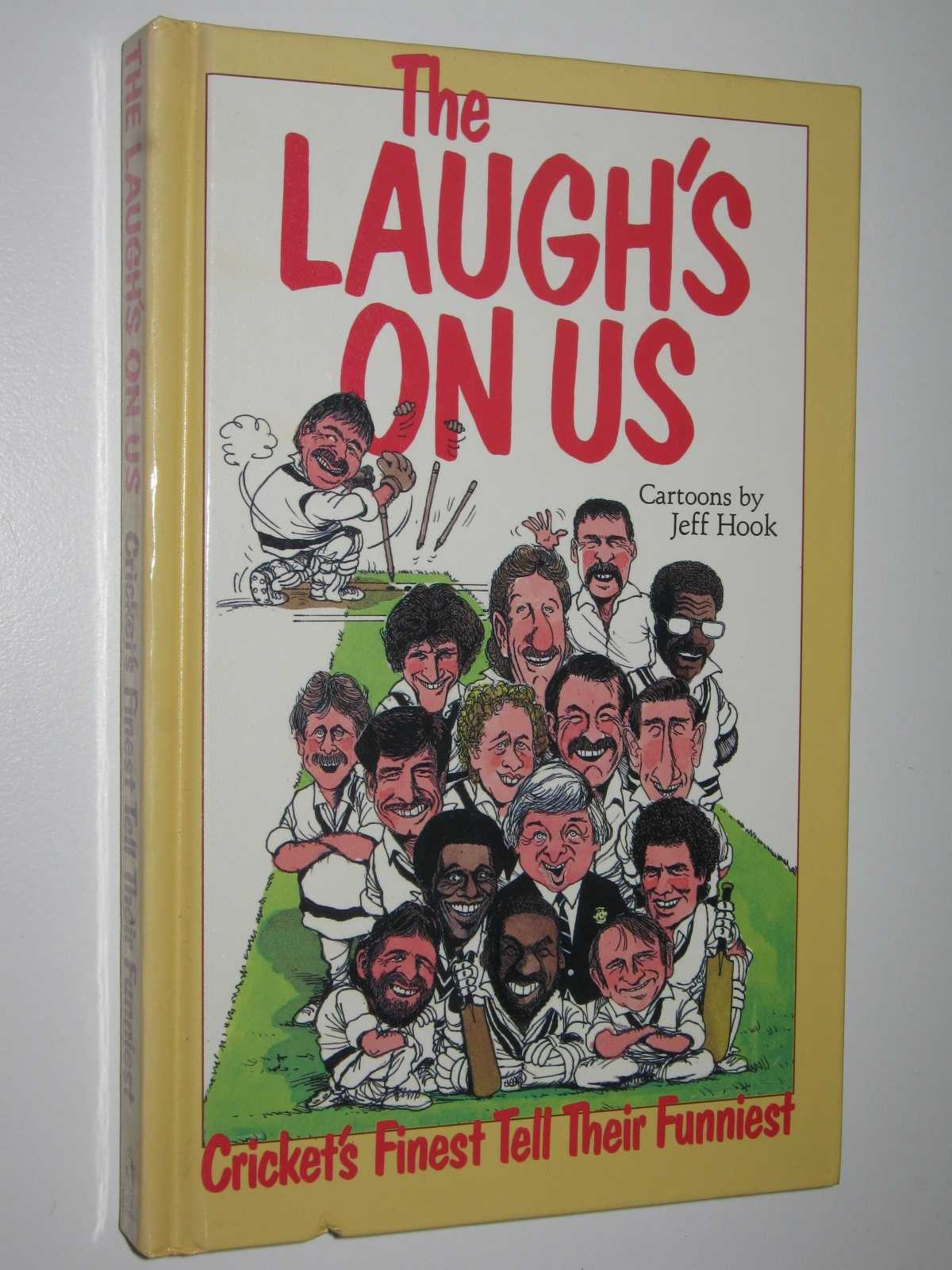 Image for The Laugh's on Us : Cricket's Finest Tell Their Funniest