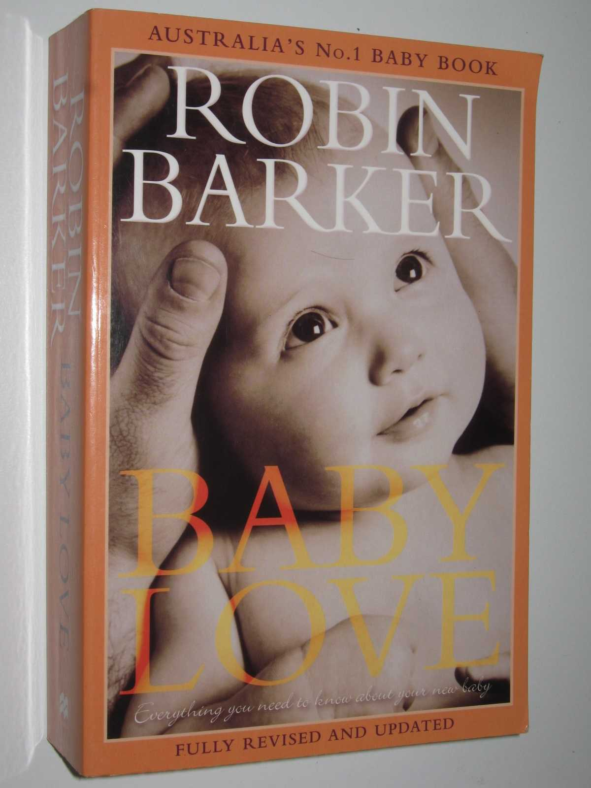 Image for Baby Love : Everything You Need to Know About Your New Baby