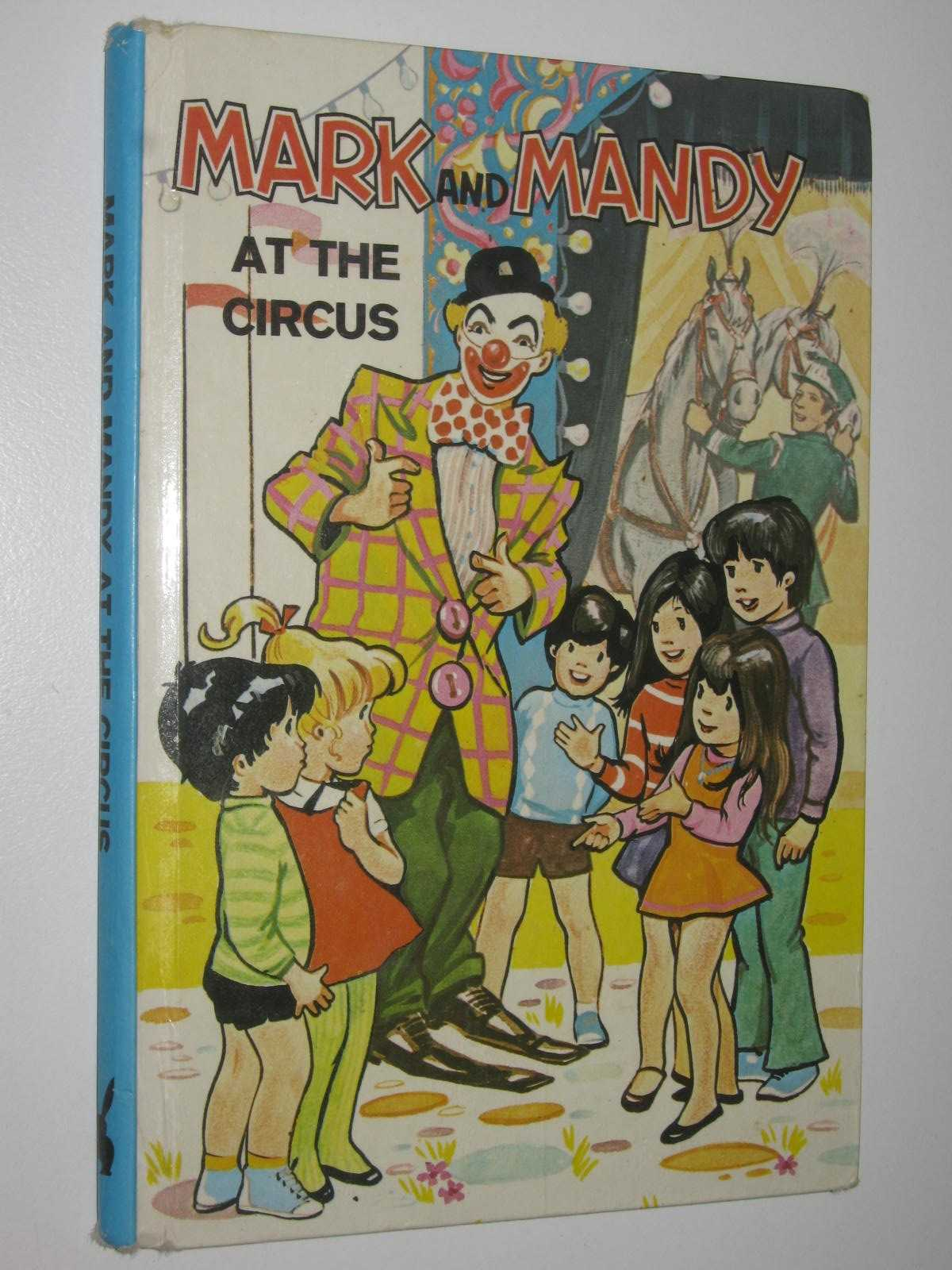 Image for Mark and Mandy at the Circus - Mark and Mandy Series #2