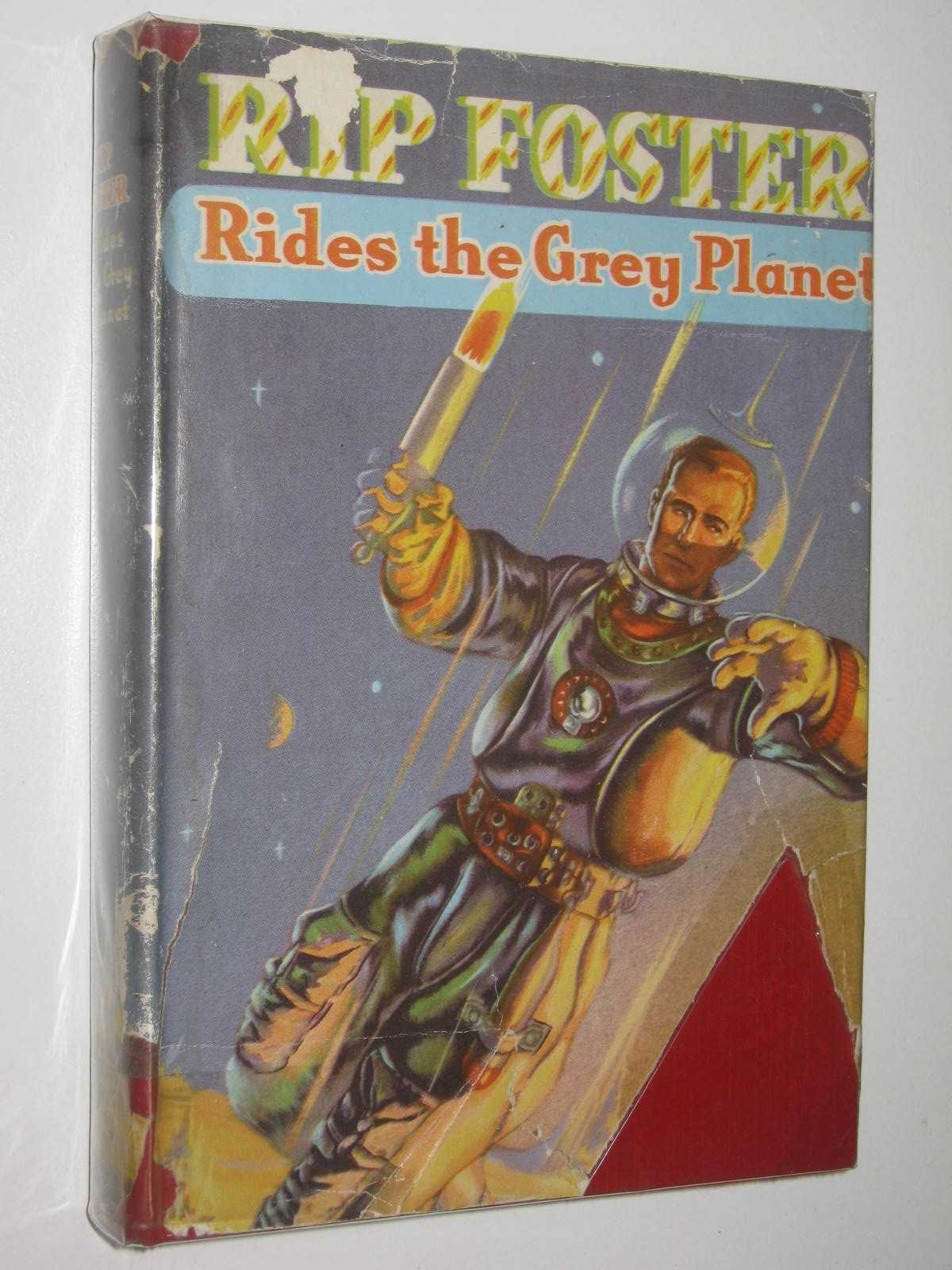 Image for Rip Foster Rides the Grey Planet