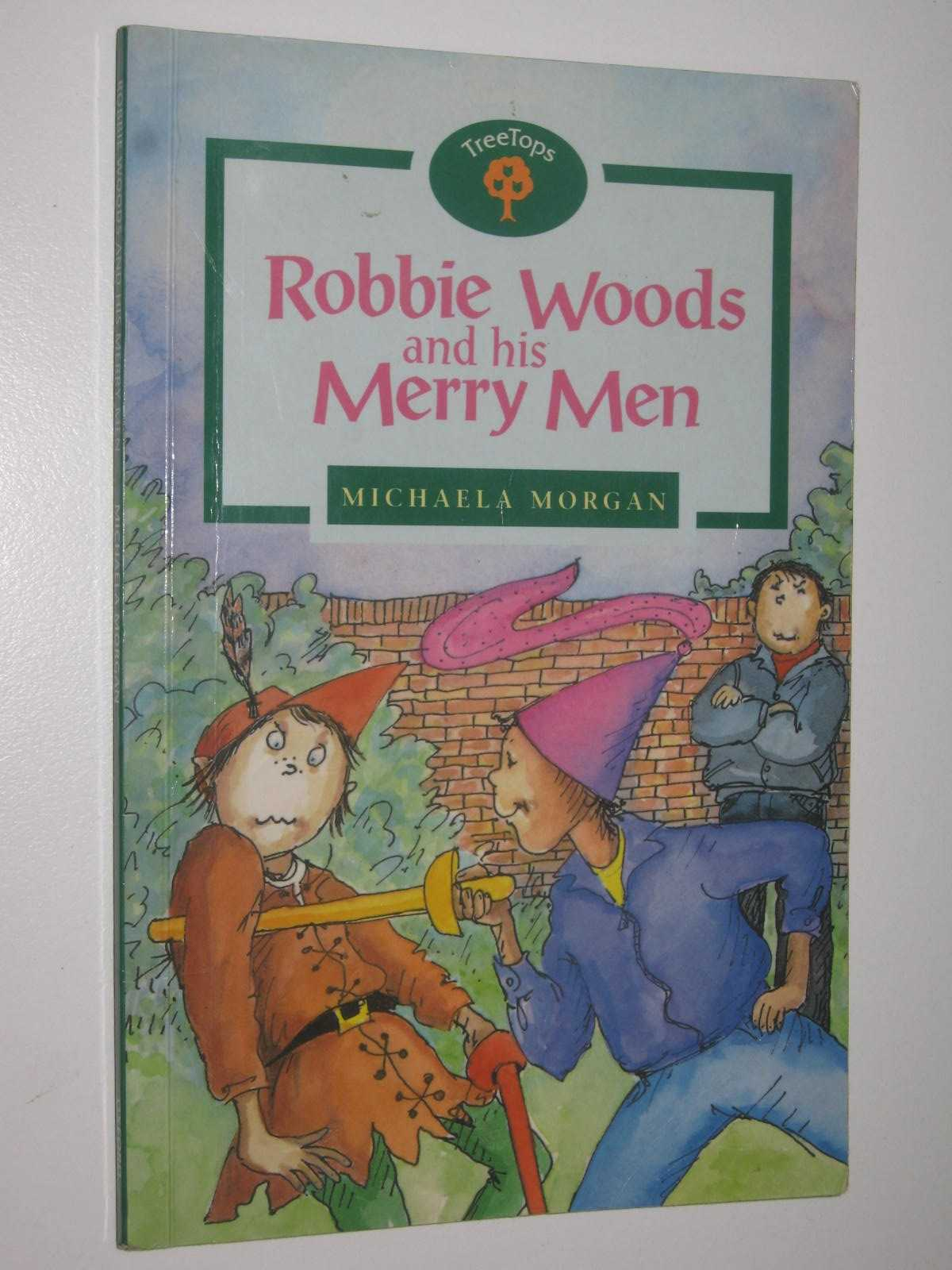Image for Robbie Woods and His Merry Men - Oxford Reading Tree Stage 12 Series