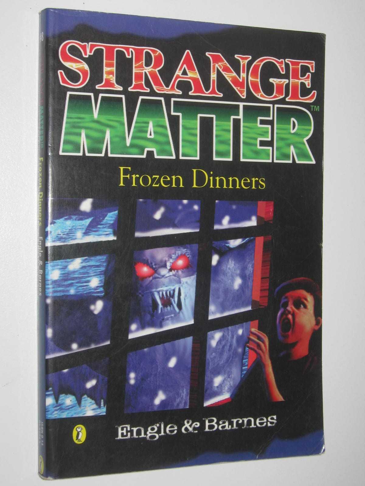 Image for Frozen Dinners - Strange Matter Series #8