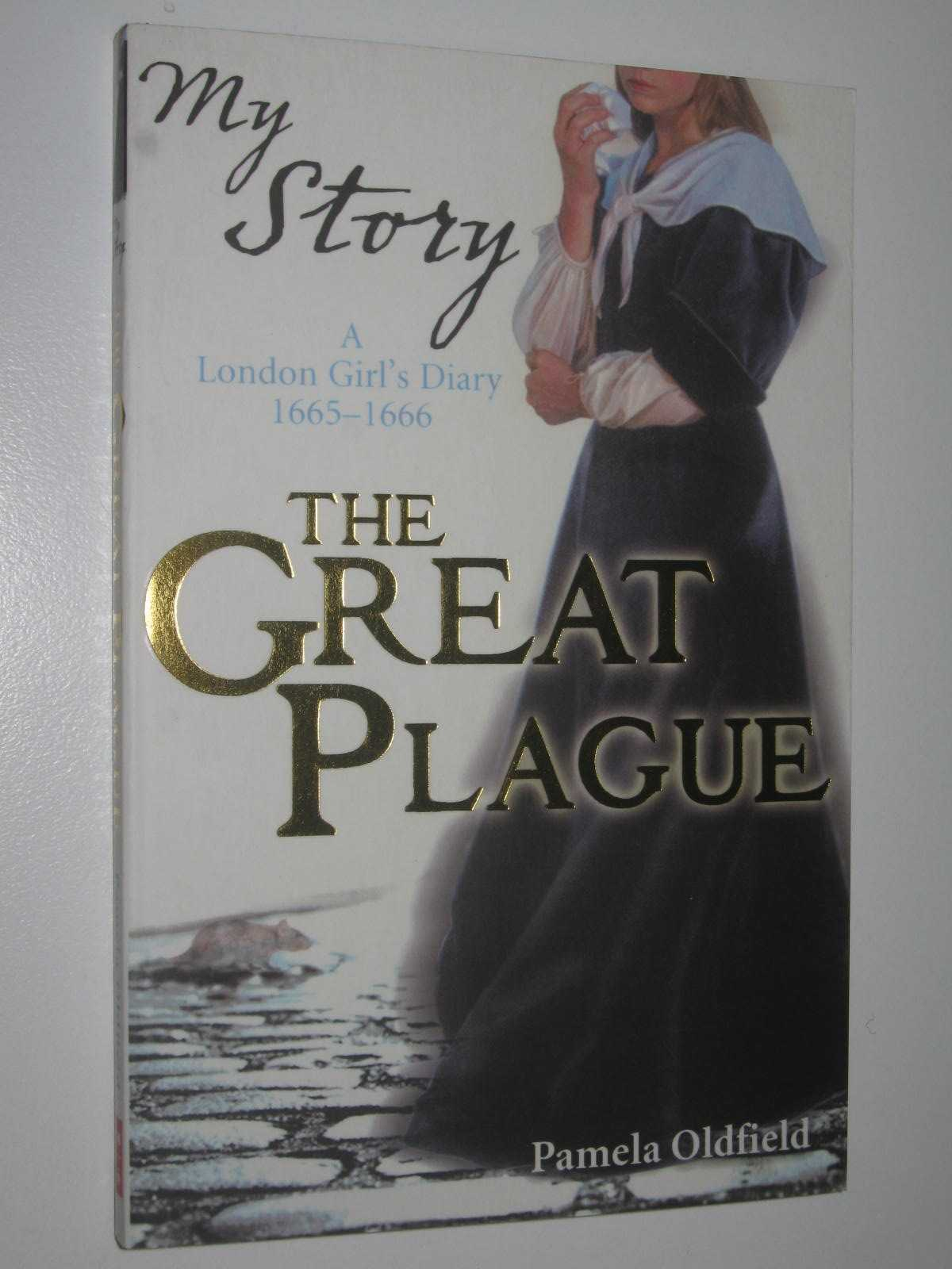 Image for The Great Plague : A London Girl's Diary 1665-1666