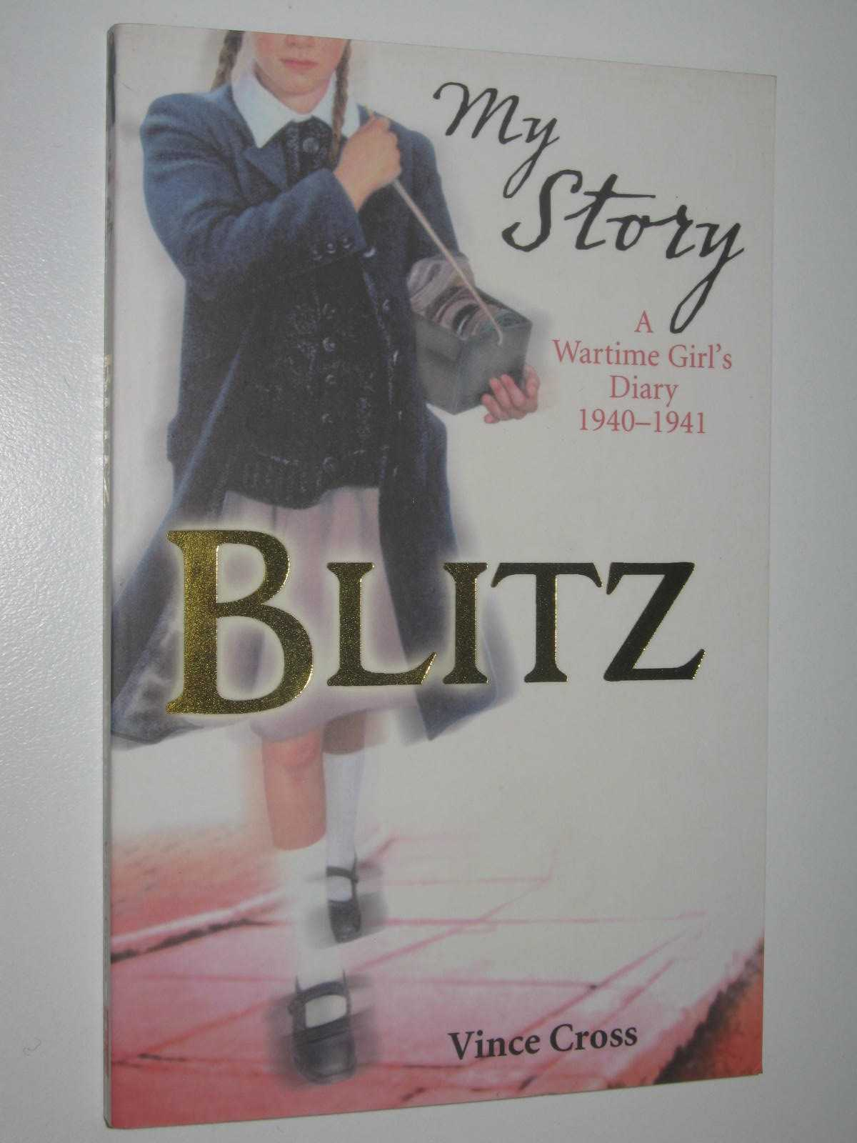 Image for Blitz : A Wartime Girl's Dairy 1940-1941