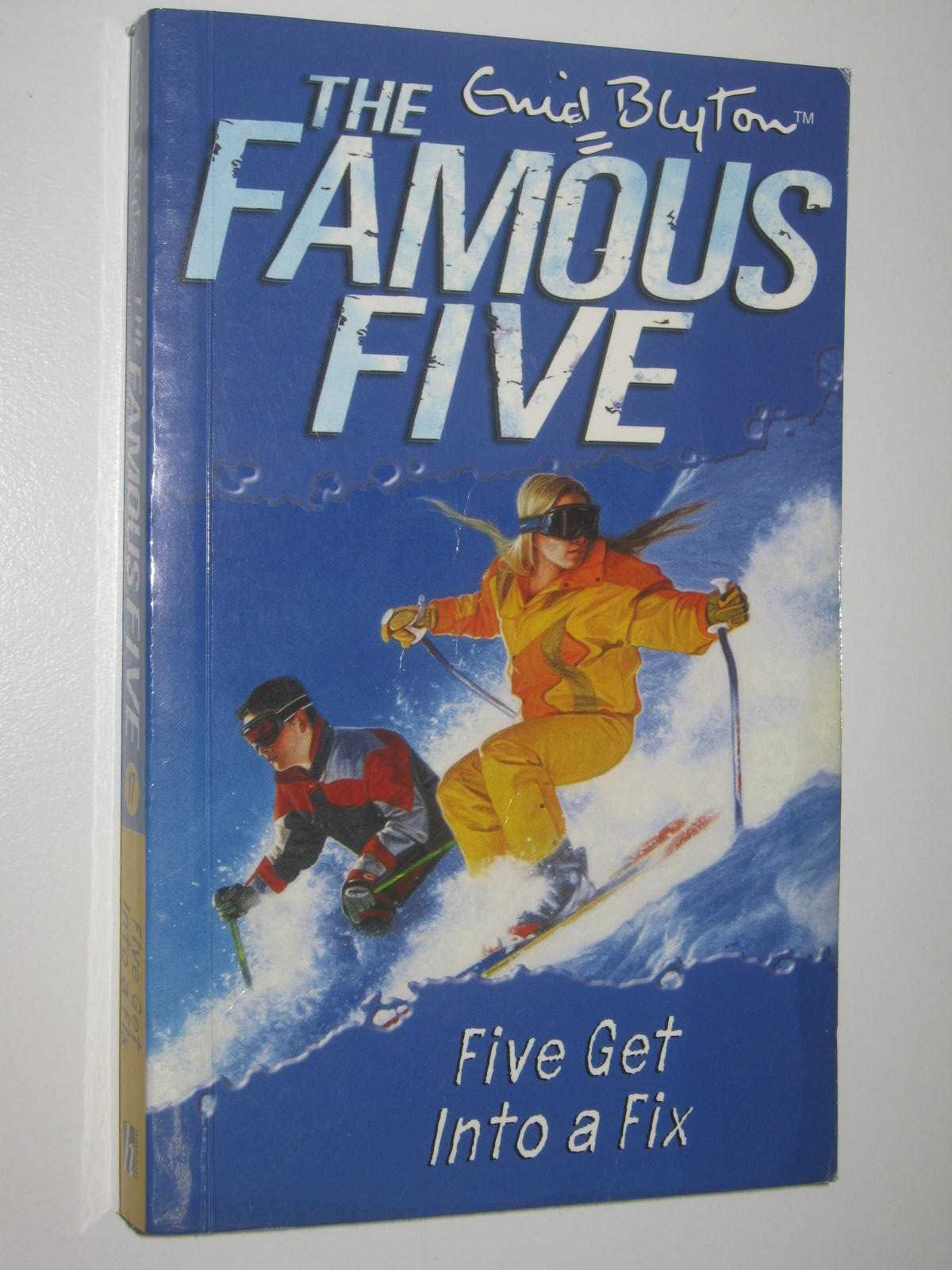 Image for Five Get into a Fix - The Famous Five Series #17