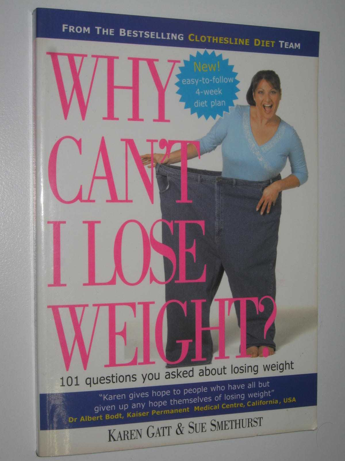 Image for Why Can't I Lose Weight : 101 Questions You Asked About Losing Weight